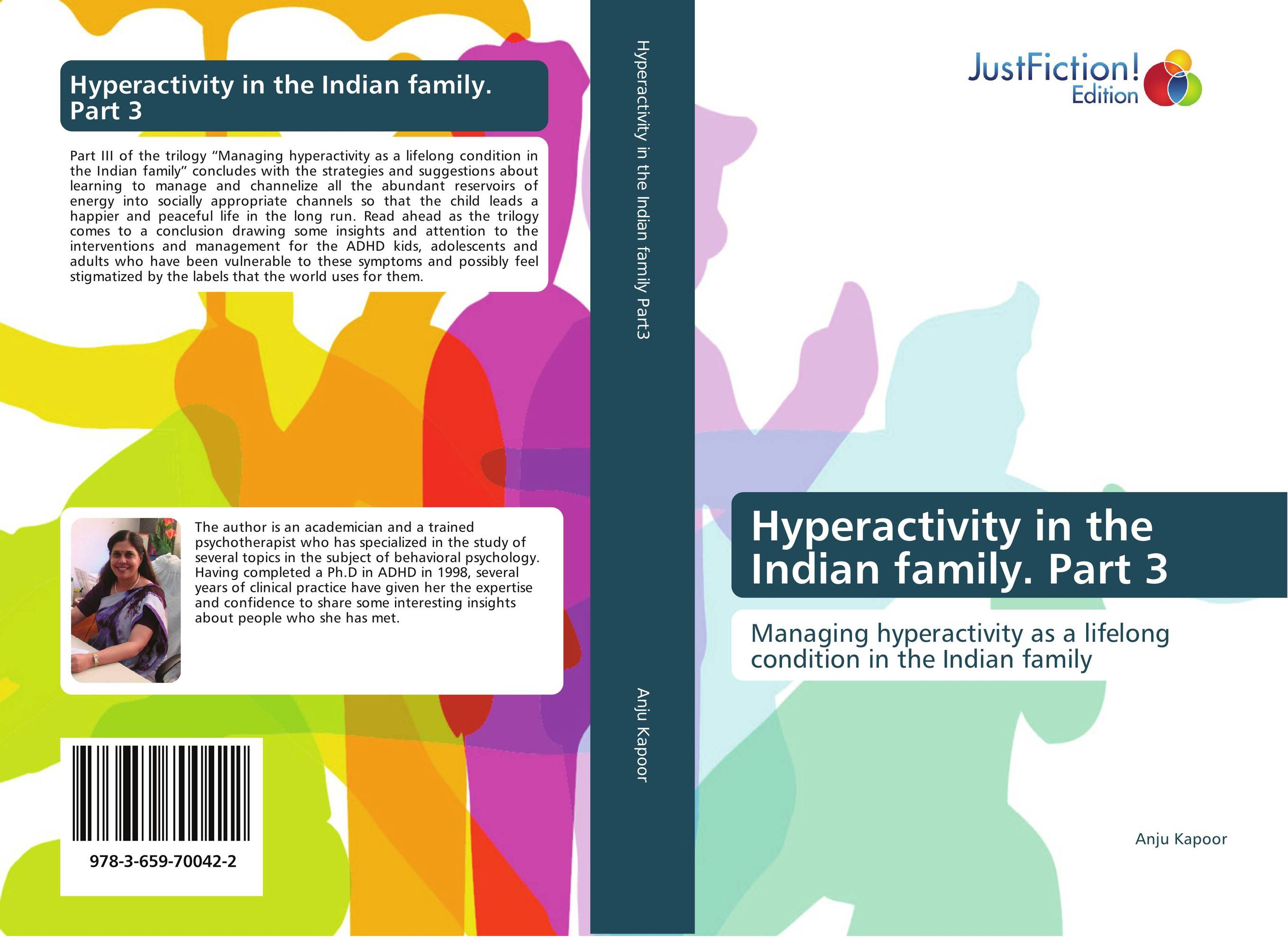 Hyperactivity in the Indian family. Part 3 managing the store