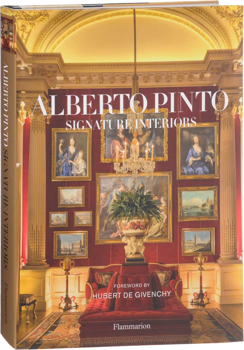 Alberto Pinto: Signature Interiors the signature of all things
