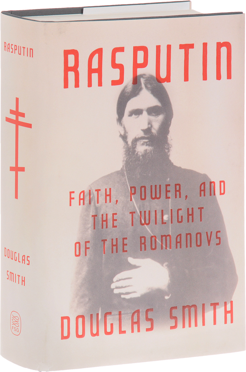 Rasputin: Faith, Power, and the Twilight of the Romanovs a caress of twilight