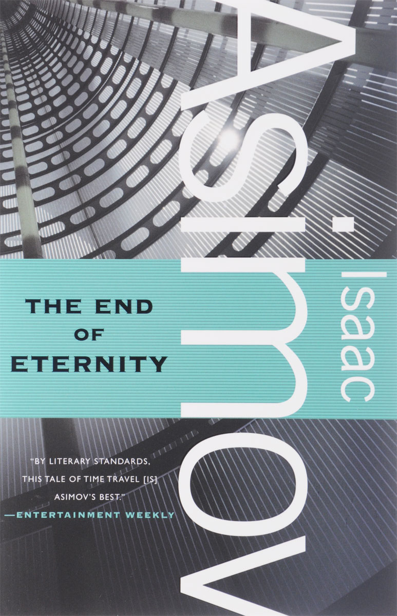 The End of Eternity steel d until the end of time