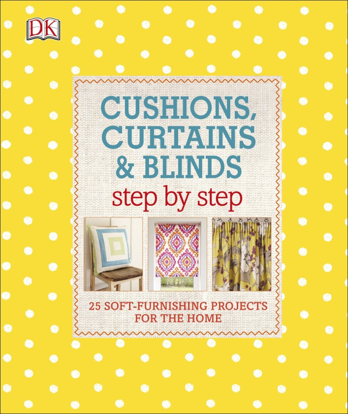 Cushions, Curtains and Blinds Step by Step cushions curtains and blinds step by step