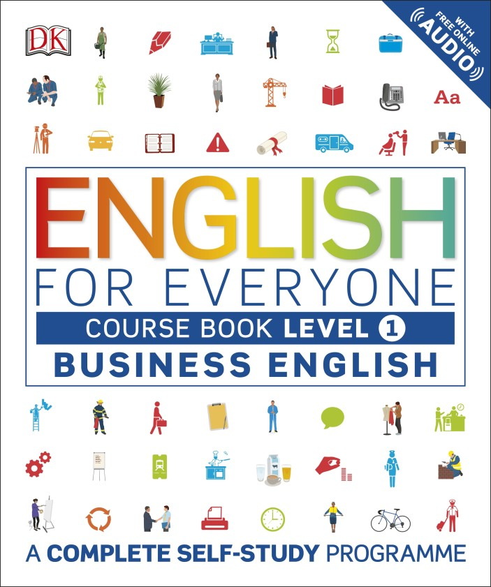 English for Everyone Business English Level 1 Course Book english for everyone english vocabulary builder