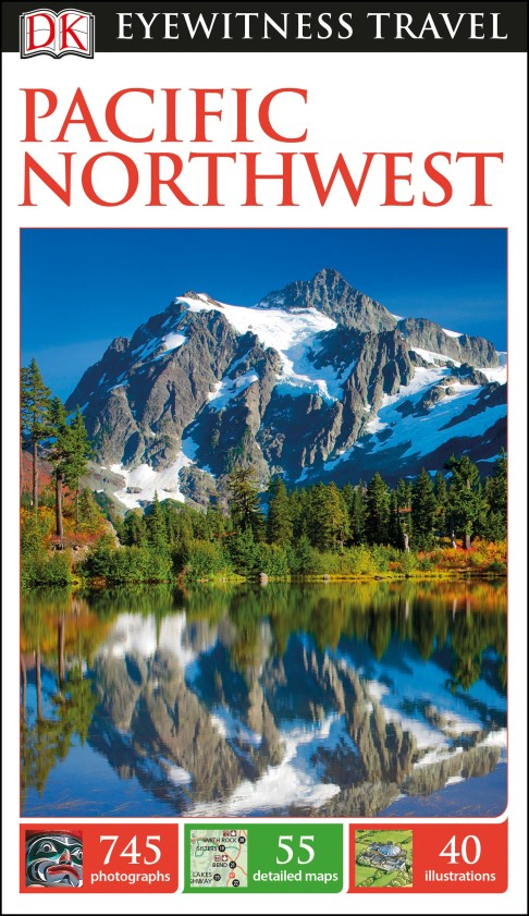 DK Eyewitness Travel Guide Pacific Northwest frommer s® portable vancouver island the gulf islands and san juan islands