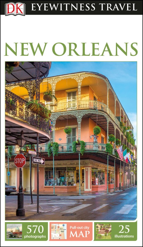 DK Eyewitness Travel Guide New Orleans a travel guide to the war of 1812 in the chesapeake – eighteen tours in maryland virginia and the district of columbia