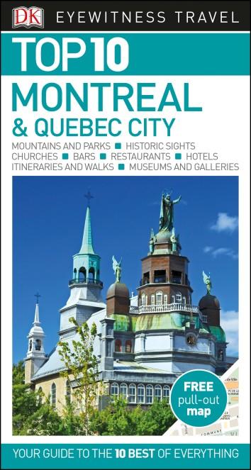 Фото DK Eyewitness Top 10 Travel Guide Montreal & Quebec City dk eyewitness top 10 travel guide scotland