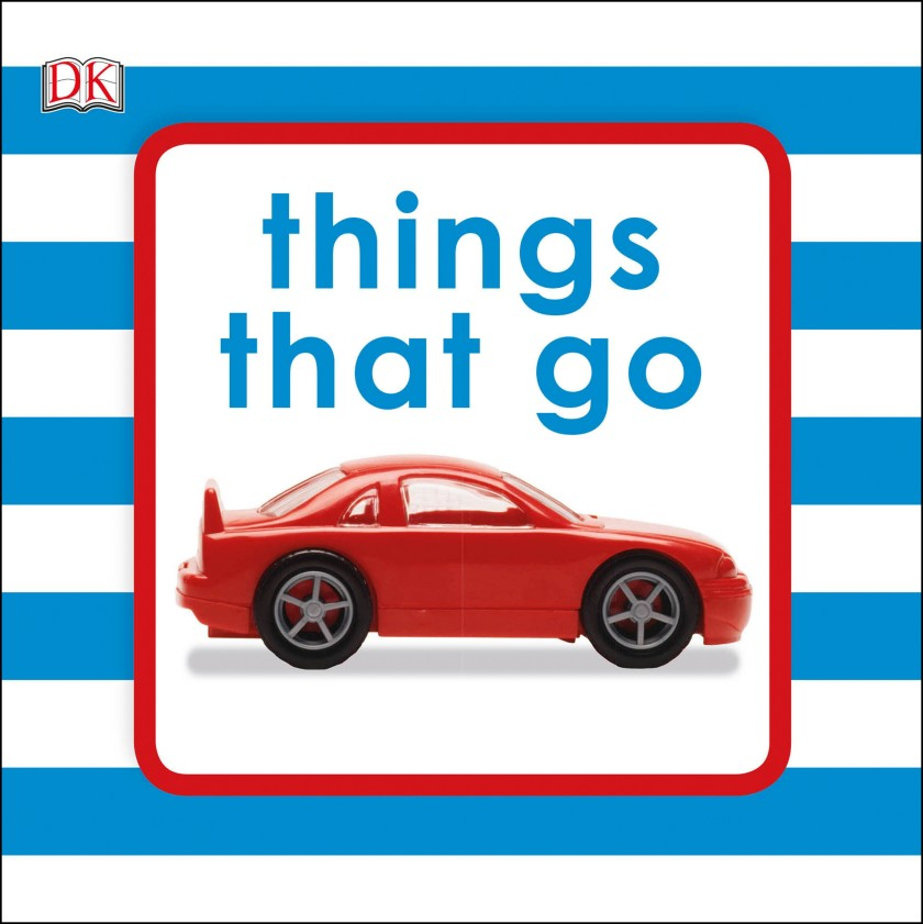 Things That Go wilbur s book of things that go