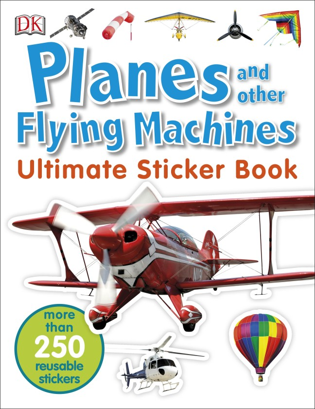 Planes and Other Flying Machines Ultimate Sticker Book the flying beaver brothers and the hot air baboons
