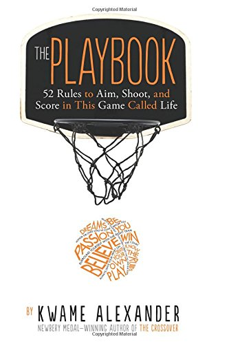 The Playbook: 52 Rules to Aim, Shoot, and Score in This Game Called Life quick m silver linings playbook the film tie in