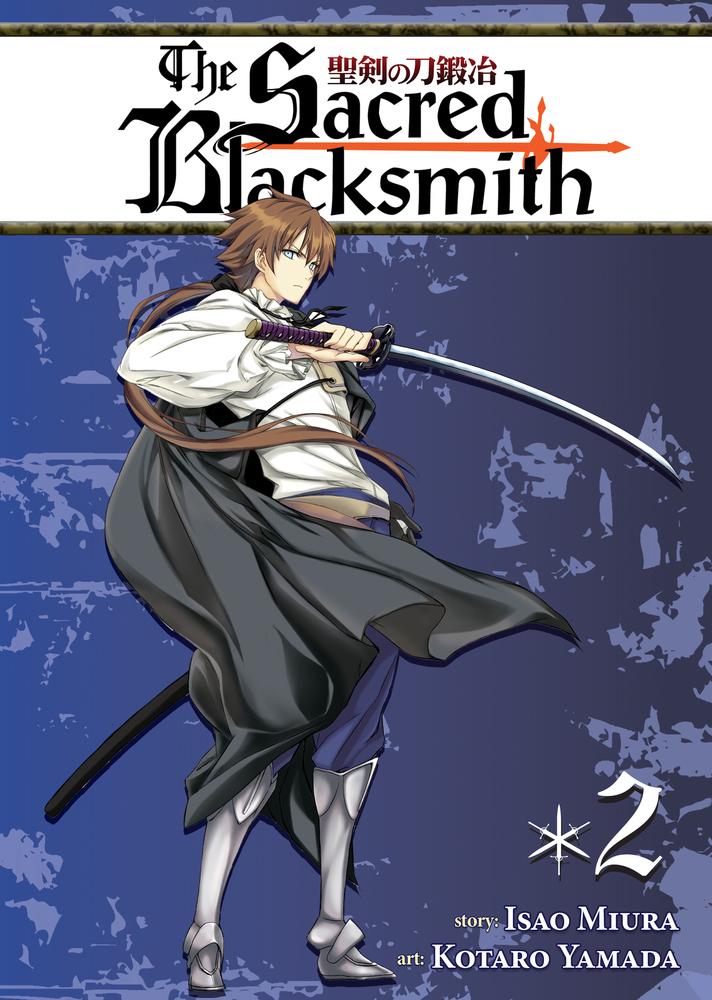 The Sacred Blacksmith Vol. 2 isao miura the sacred blacksmith vol 9