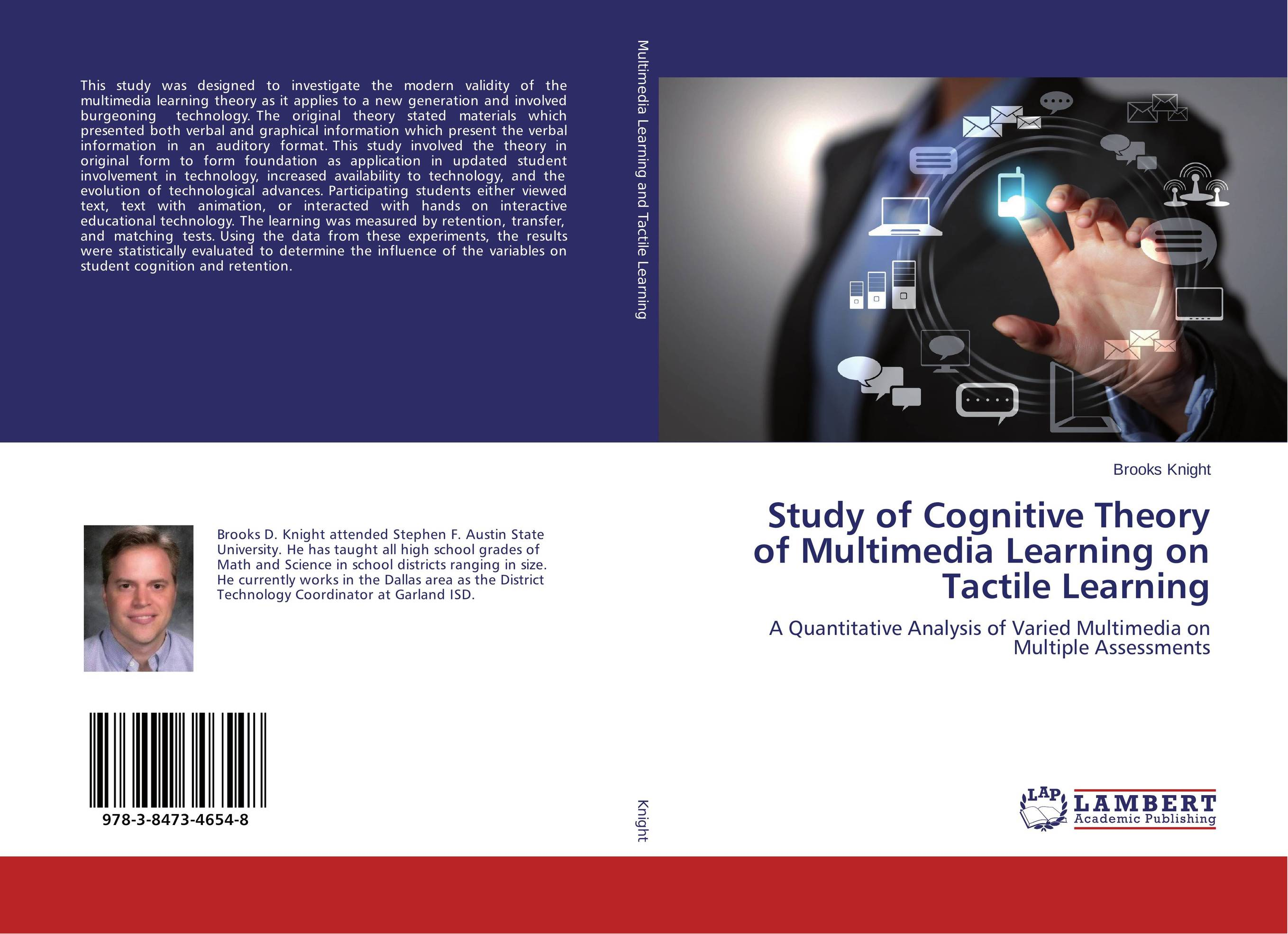 Study of Cognitive Theory of Multimedia Learning on Tactile Learning