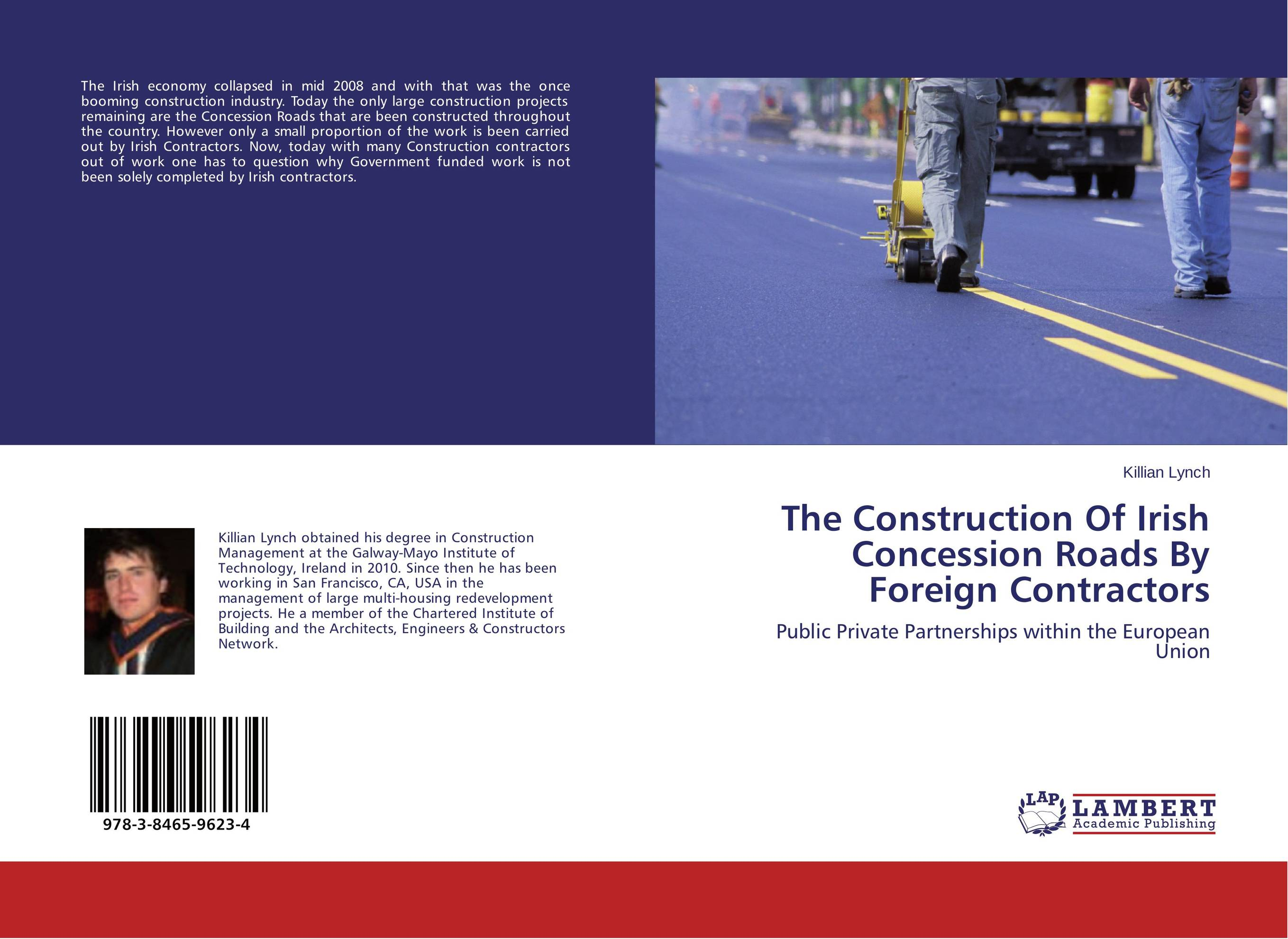 The Construction Of Irish Concession Roads By Foreign Contractors deutsch construction industry insurance handbook 1992 supplement pr only