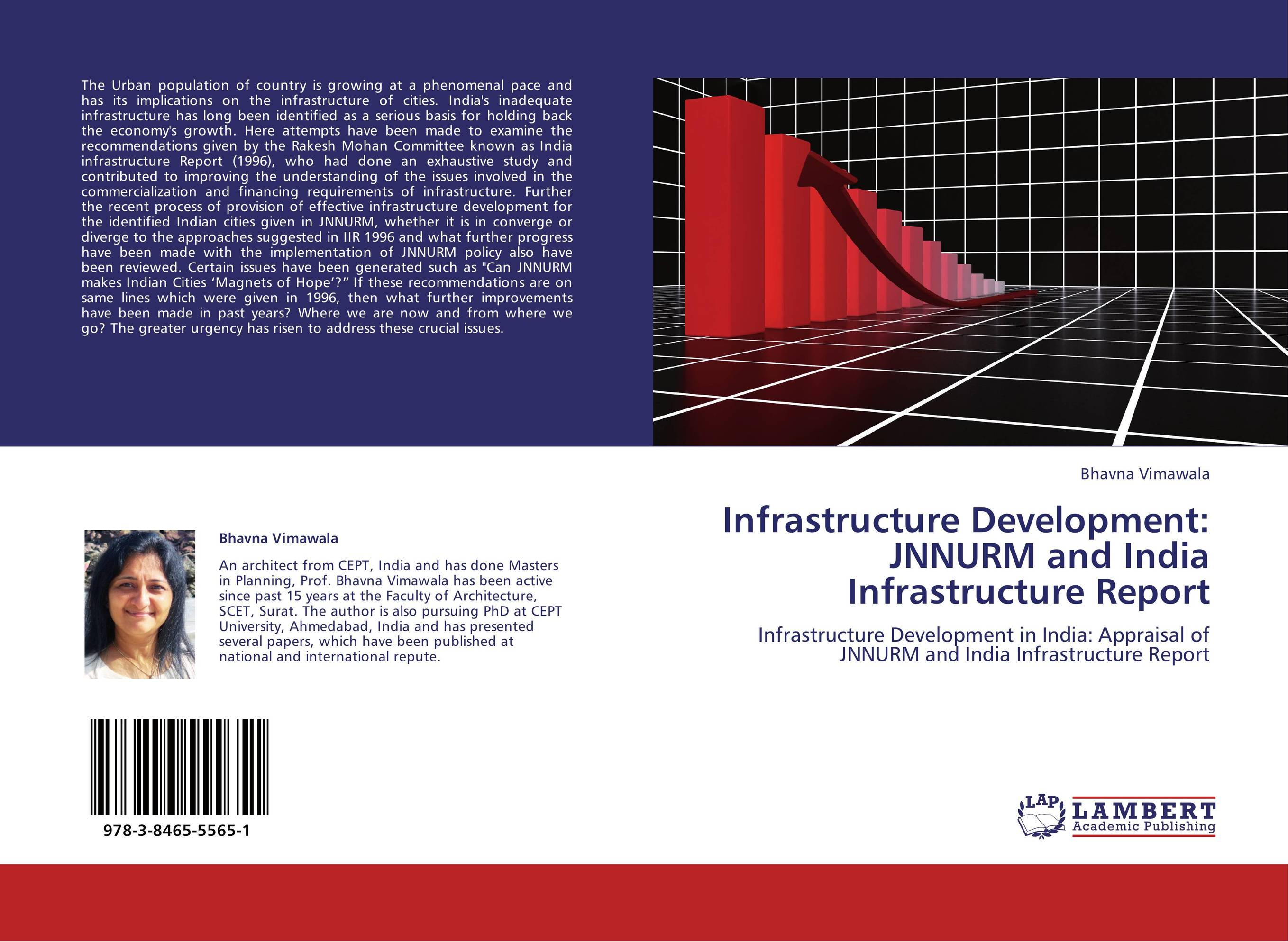 Infrastructure Development: JNNURM and India Infrastructure Report where have you been