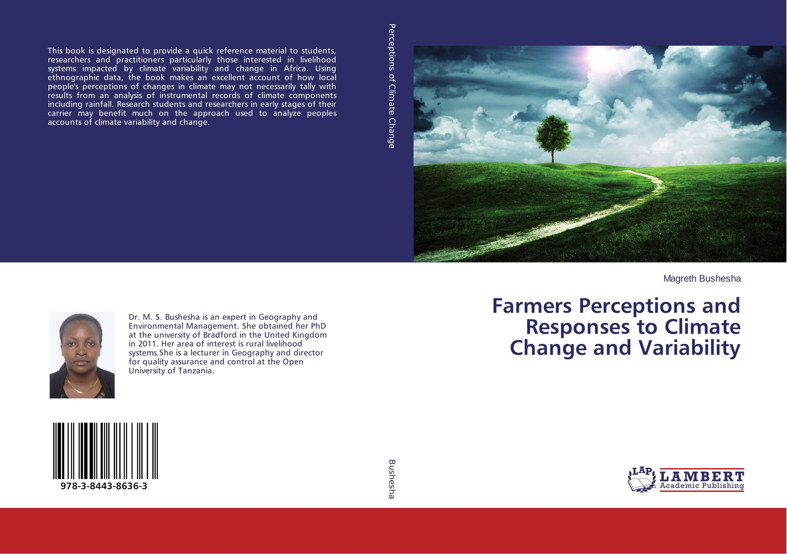 Farmers Perceptions and Responses to Climate Change and Variability joseph rudigi rukema understanding responses and resilience to climate change