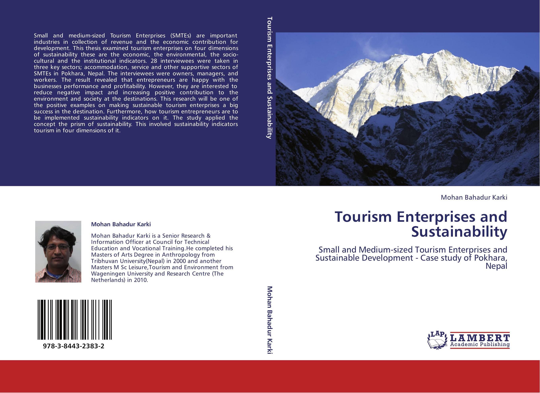 Tourism Enterprises and Sustainability abhaya kumar naik socio economic impact of industrialisation