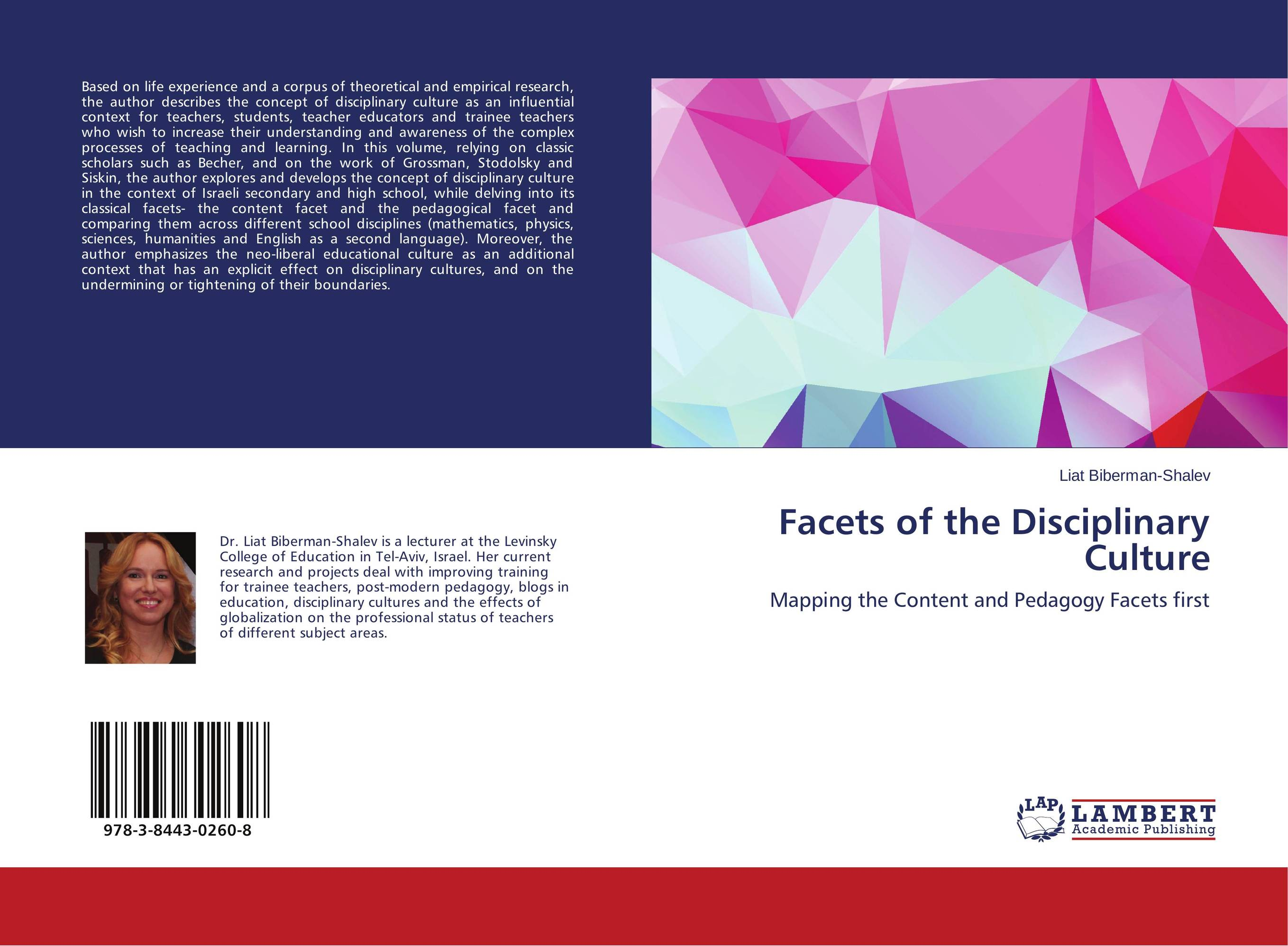 Facets of the Disciplinary Culture