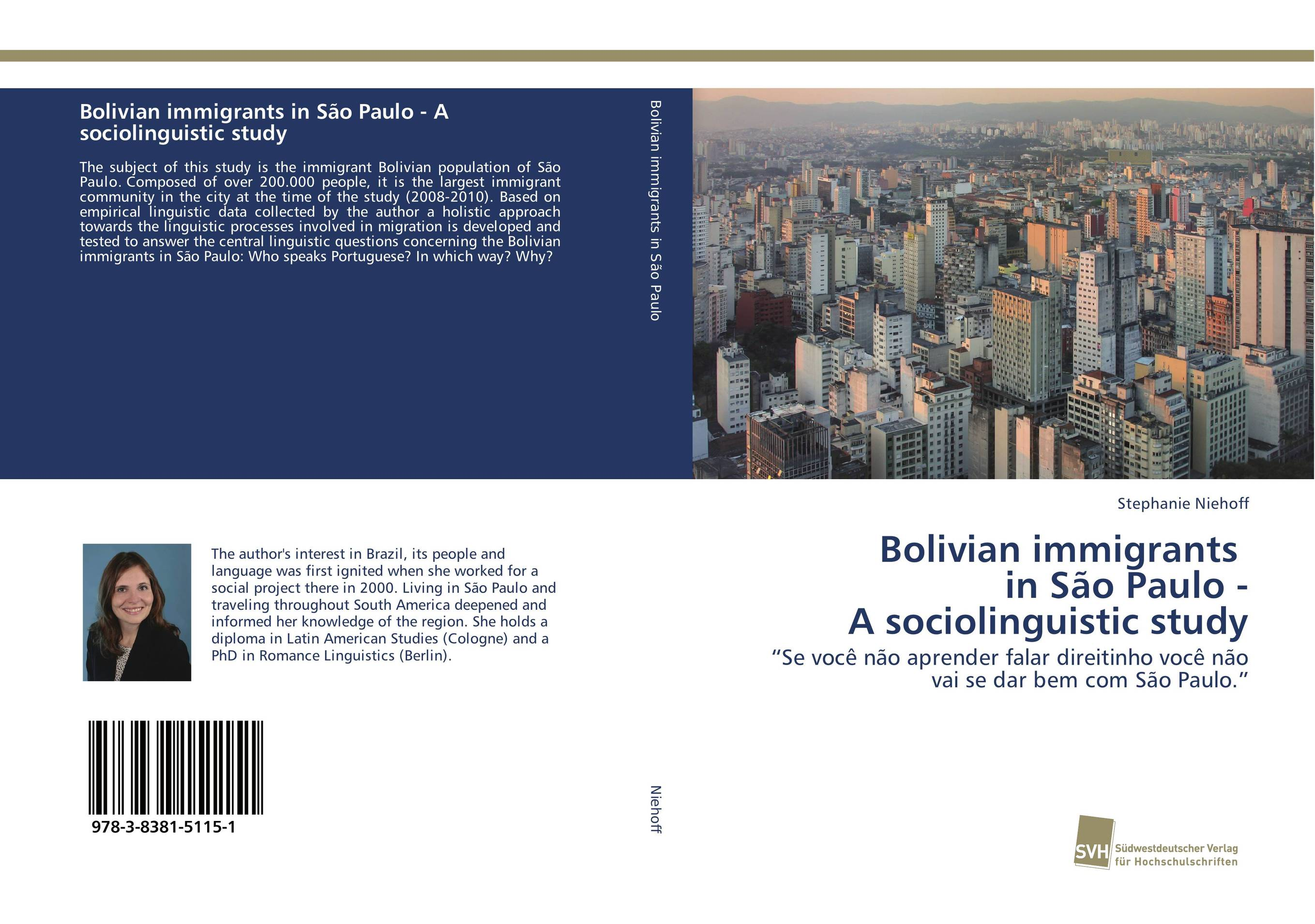 Bolivian immigrants in Sao Paulo - A sociolinguistic study linguistic variation in a multilingual setting