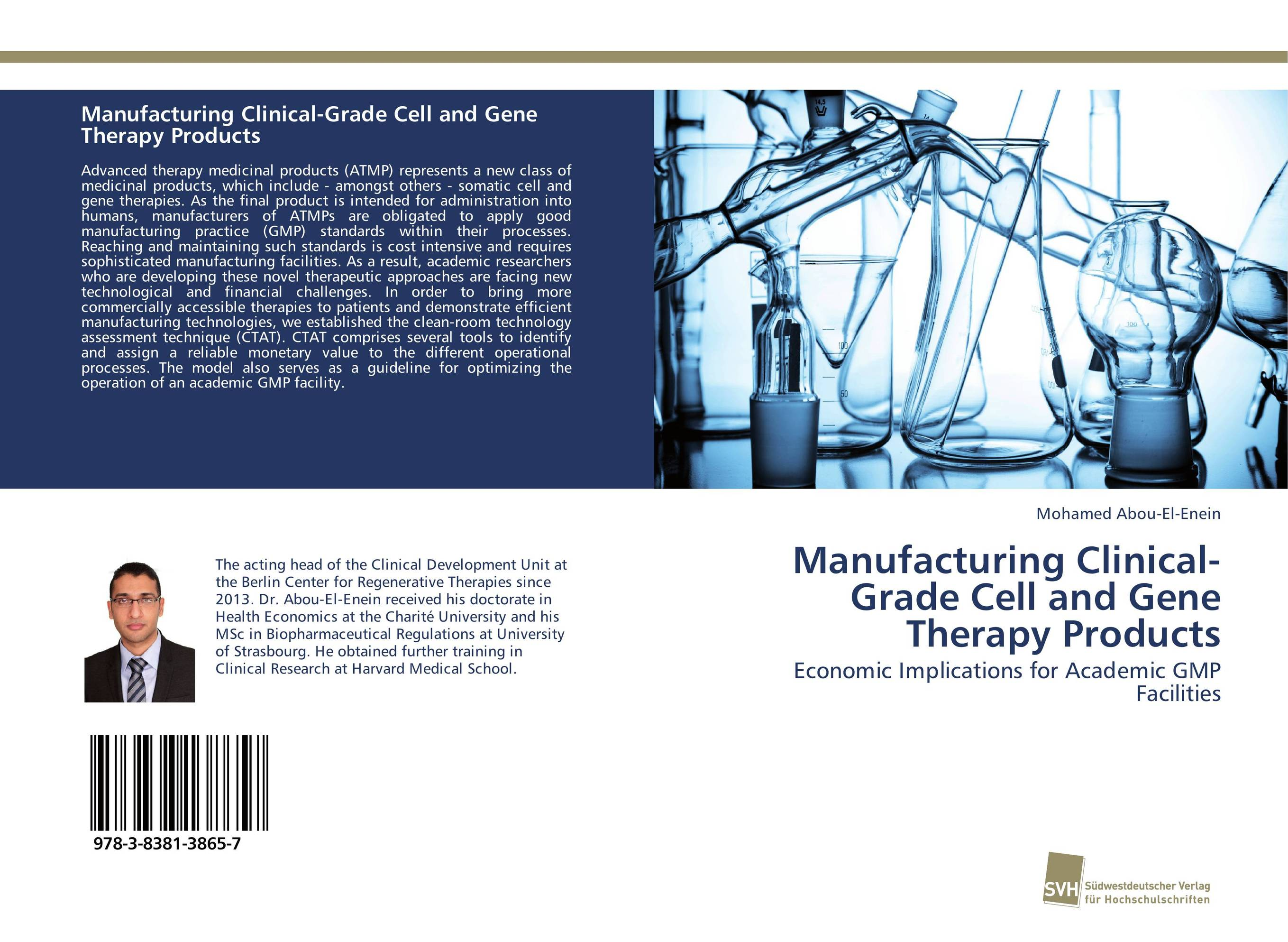 Manufacturing Clinical-Grade Cell and Gene Therapy Products