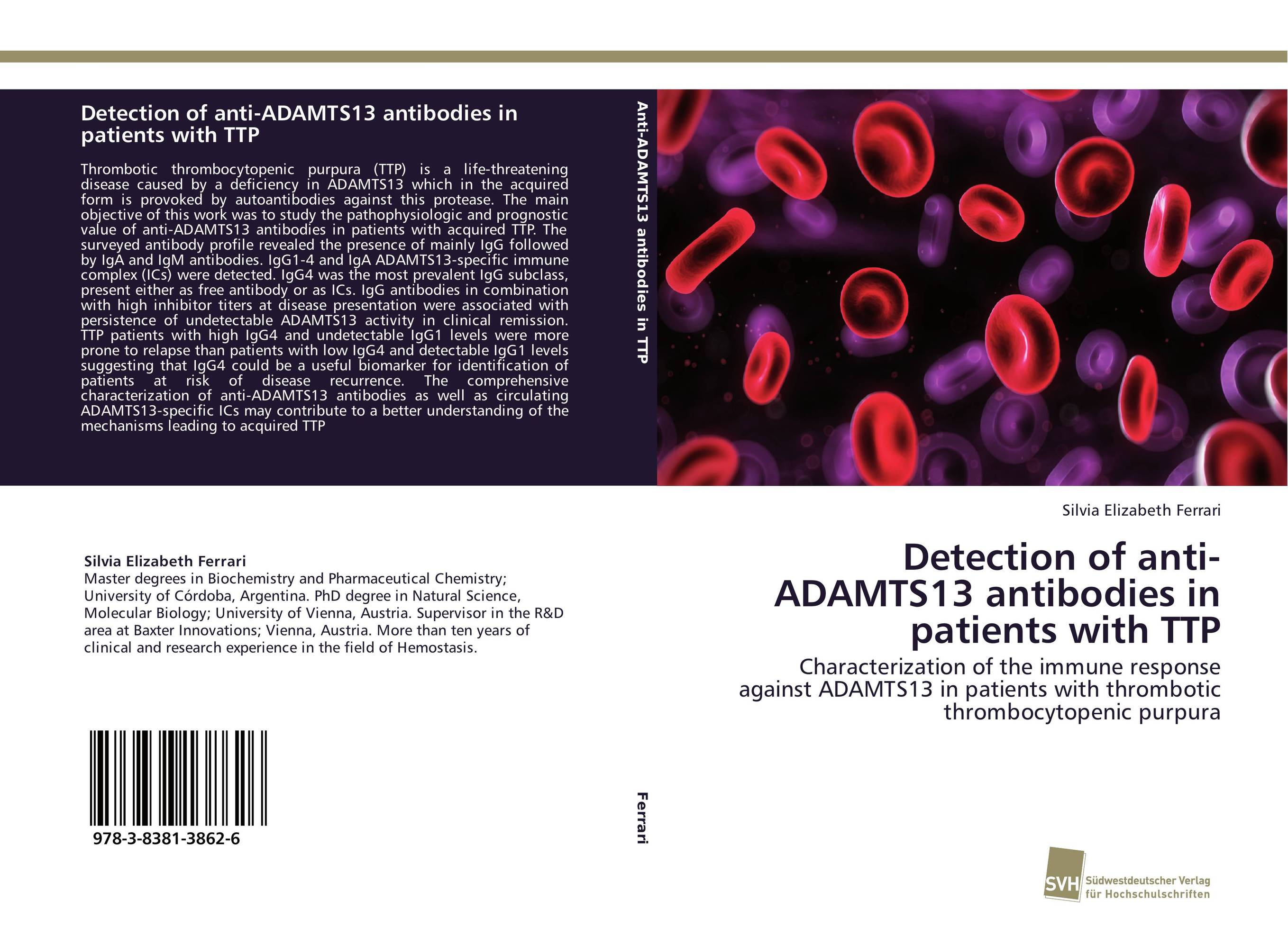 Detection of anti-ADAMTS13 antibodies in patients with TTP venkatachalam deepa parvathi and maddaly ravi anti mitotic polyclonal antibodies for mitotic inhibition