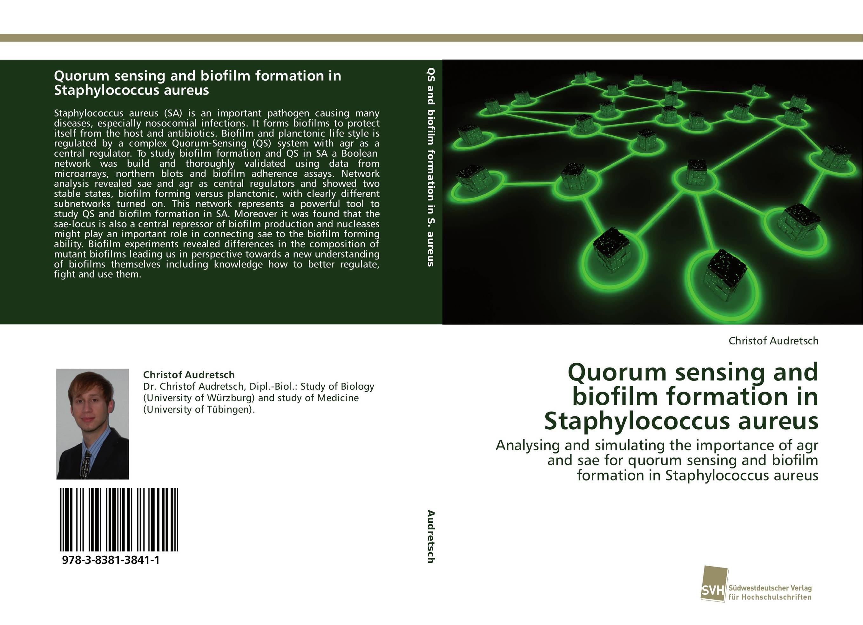 Quorum sensing and biofilm formation in Staphylococcus aureus bacterial composition of constructed wetland s biofilm
