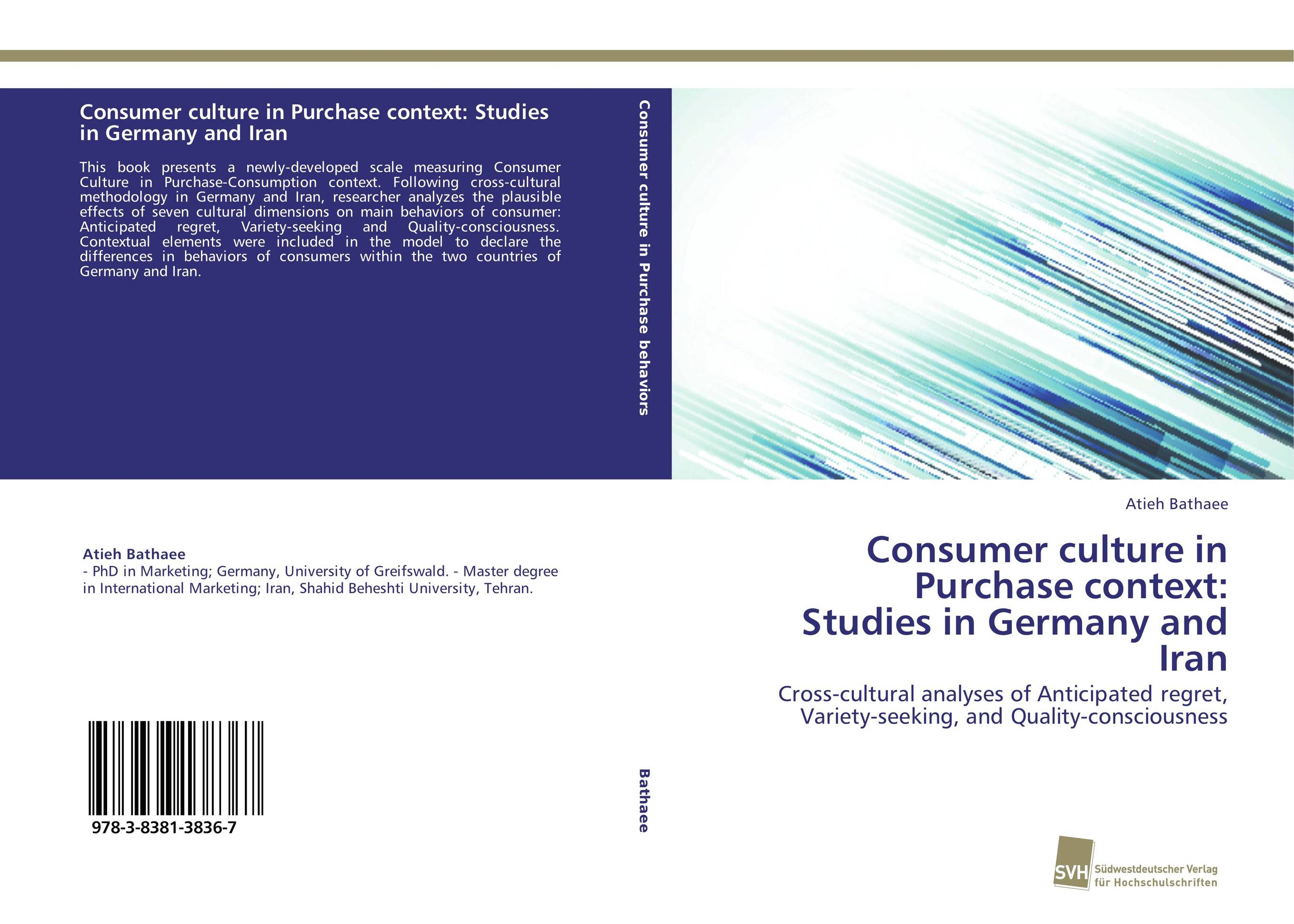 Consumer culture in Purchase context: Studies in Germany and Iran art education in iran