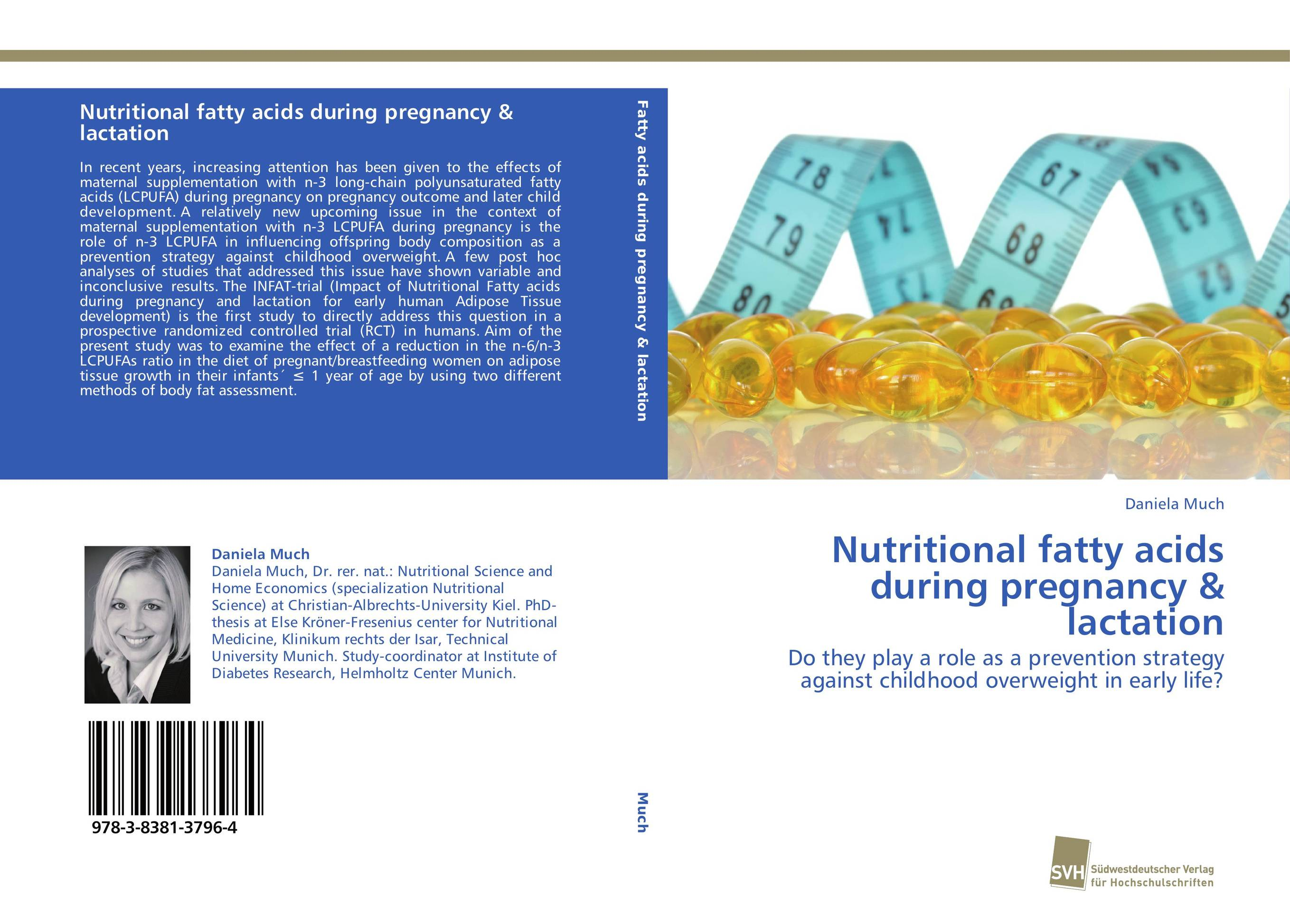 Nutritional fatty acids during pregnancy & lactation drugs during pregnancy and lactation treatment options and risk assessment