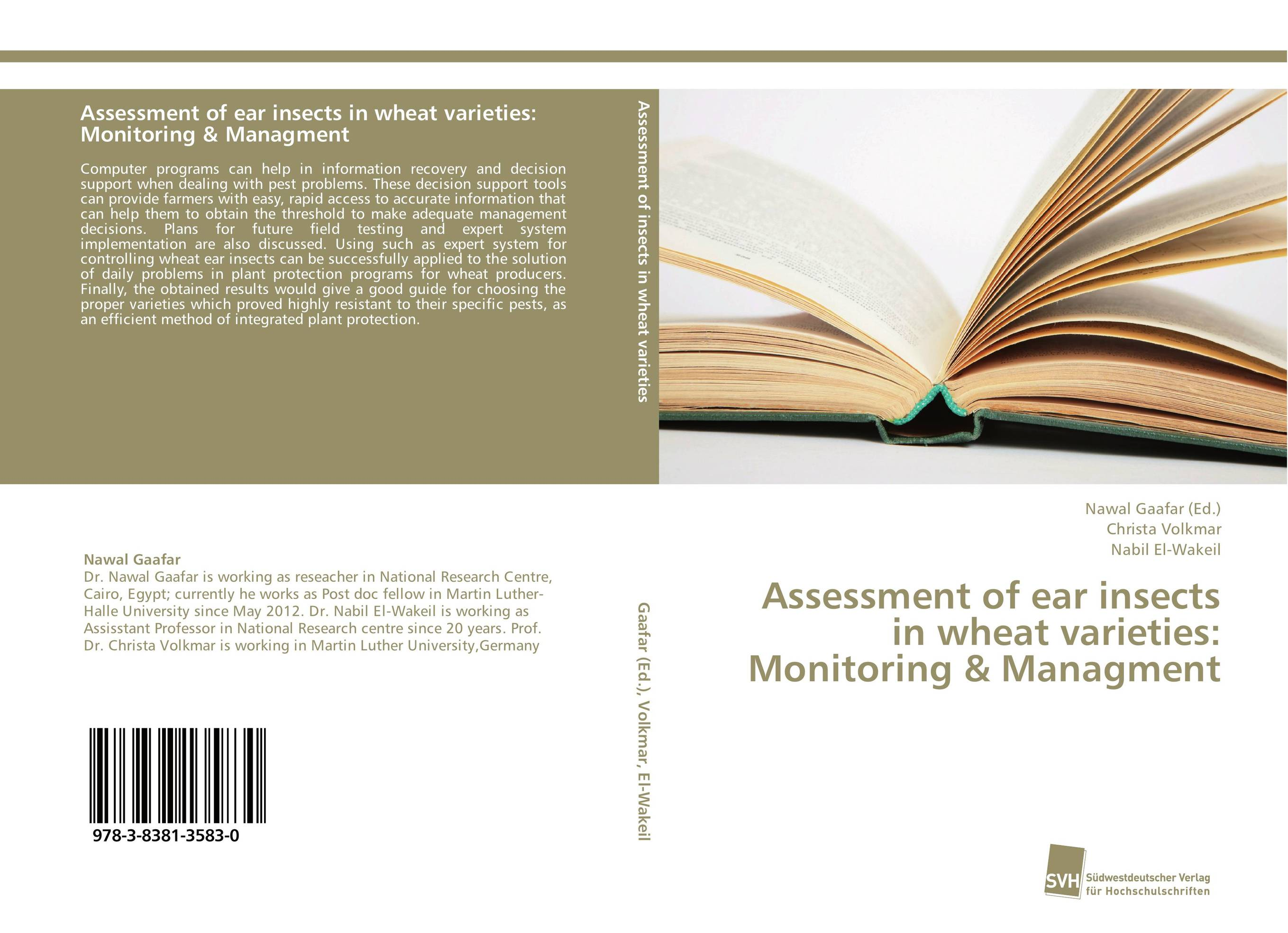 Assessment of ear insects in wheat varieties: Monitoring & Managment wheat breeding for rust resistance