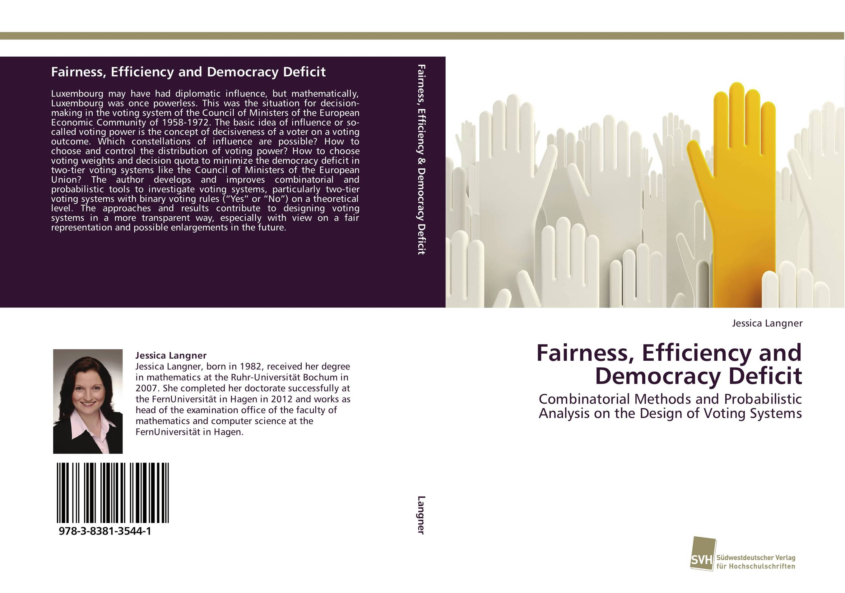 Fairness, Efficiency and Democracy Deficit impact of client side vulnerabilities on web based e voting systems