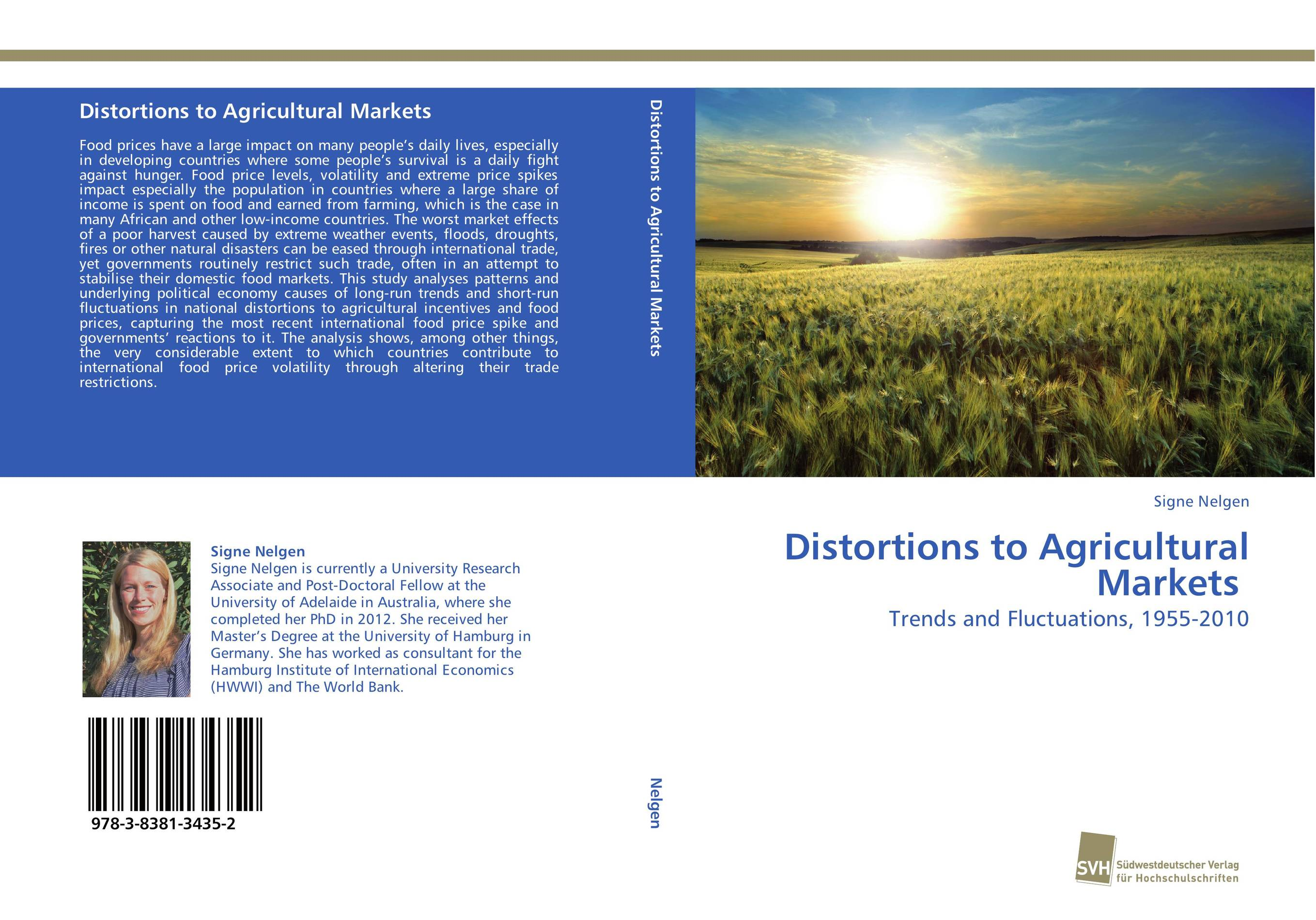Distortions to Agricultural Markets what she left