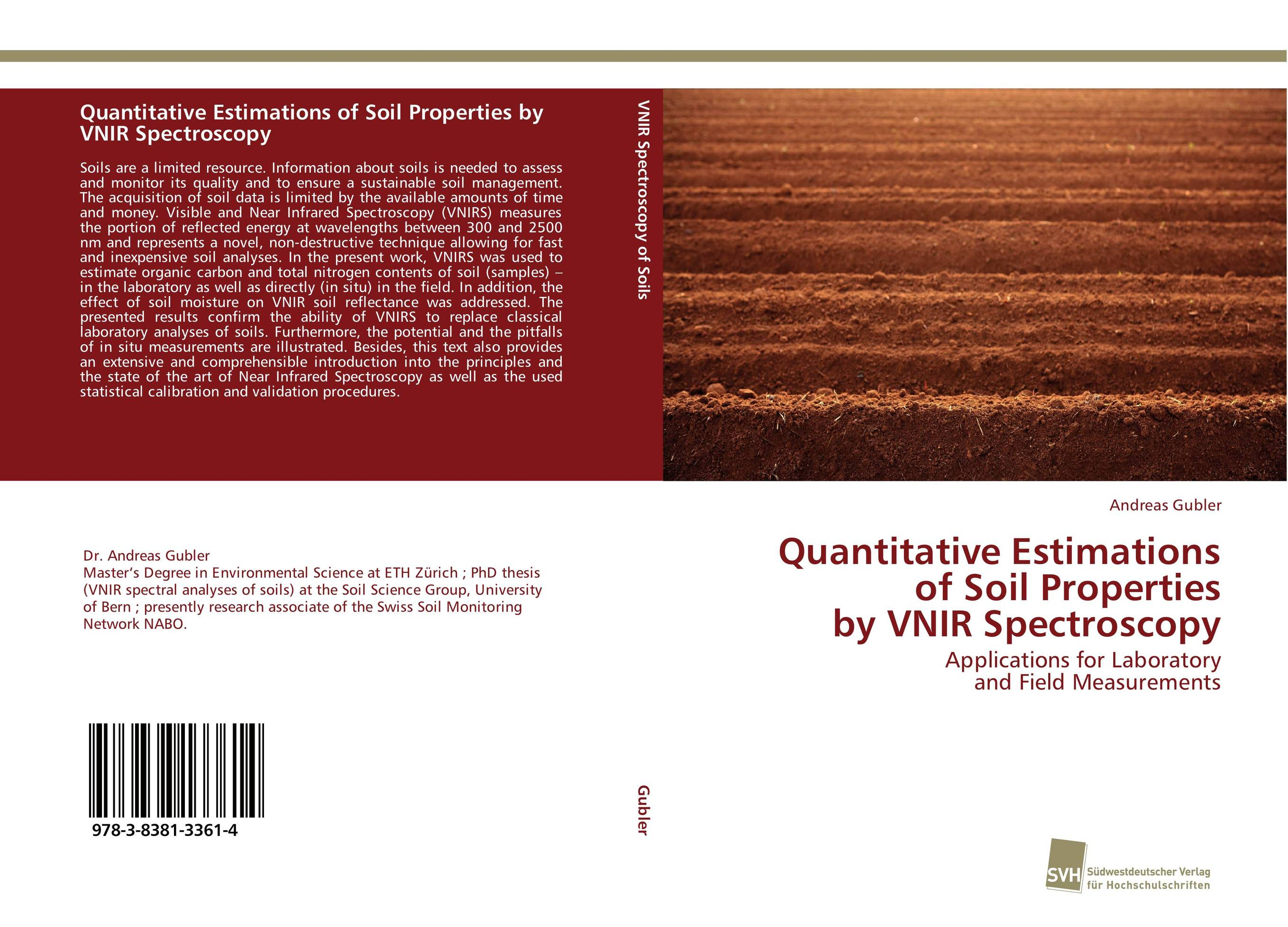 Quantitative Estimations of Soil Properties by VNIR Spectroscopy status of soils and water reservoirs near industrial areas of baroda