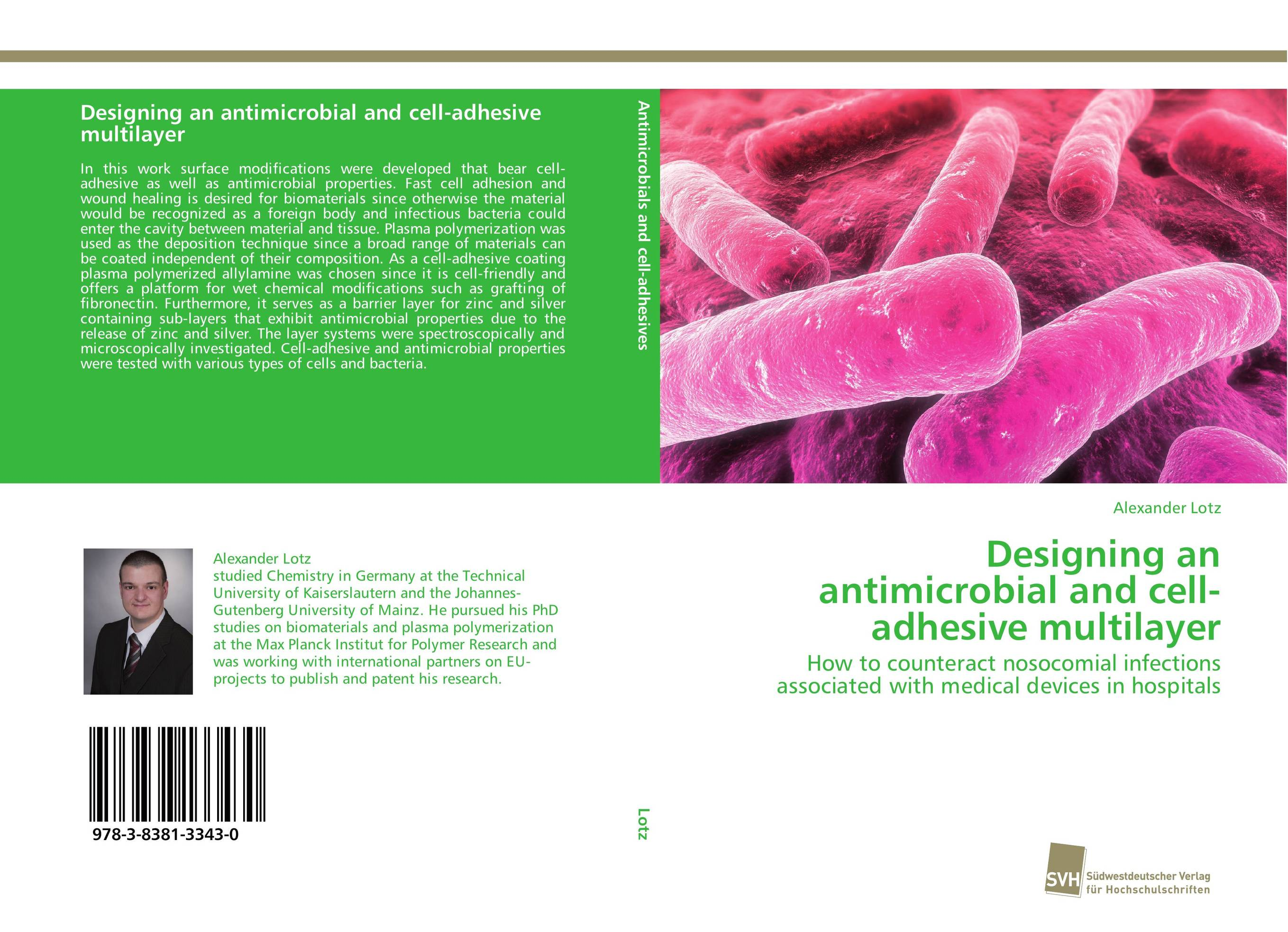 Designing an antimicrobial and cell-adhesive multilayer antimicrobial properties of acorus calamus