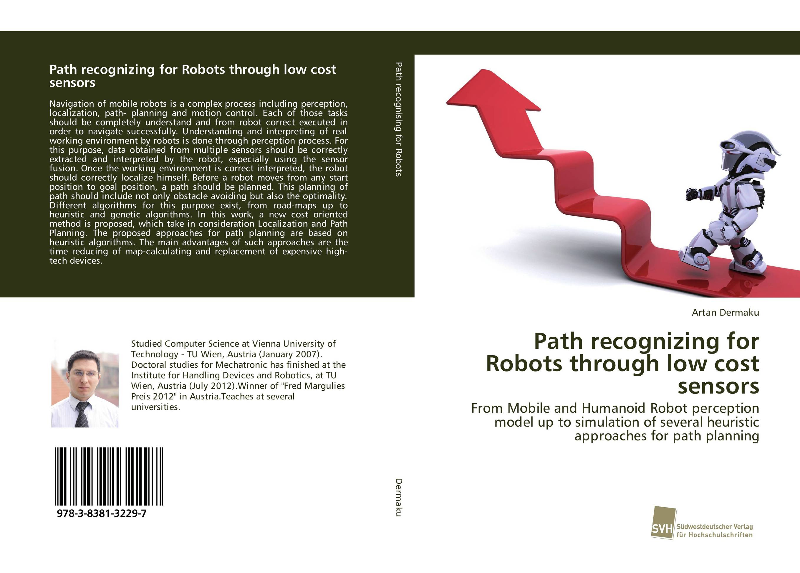 Path recognizing for Robots through low cost sensors mpso and mga approaches for mobile robot navigation