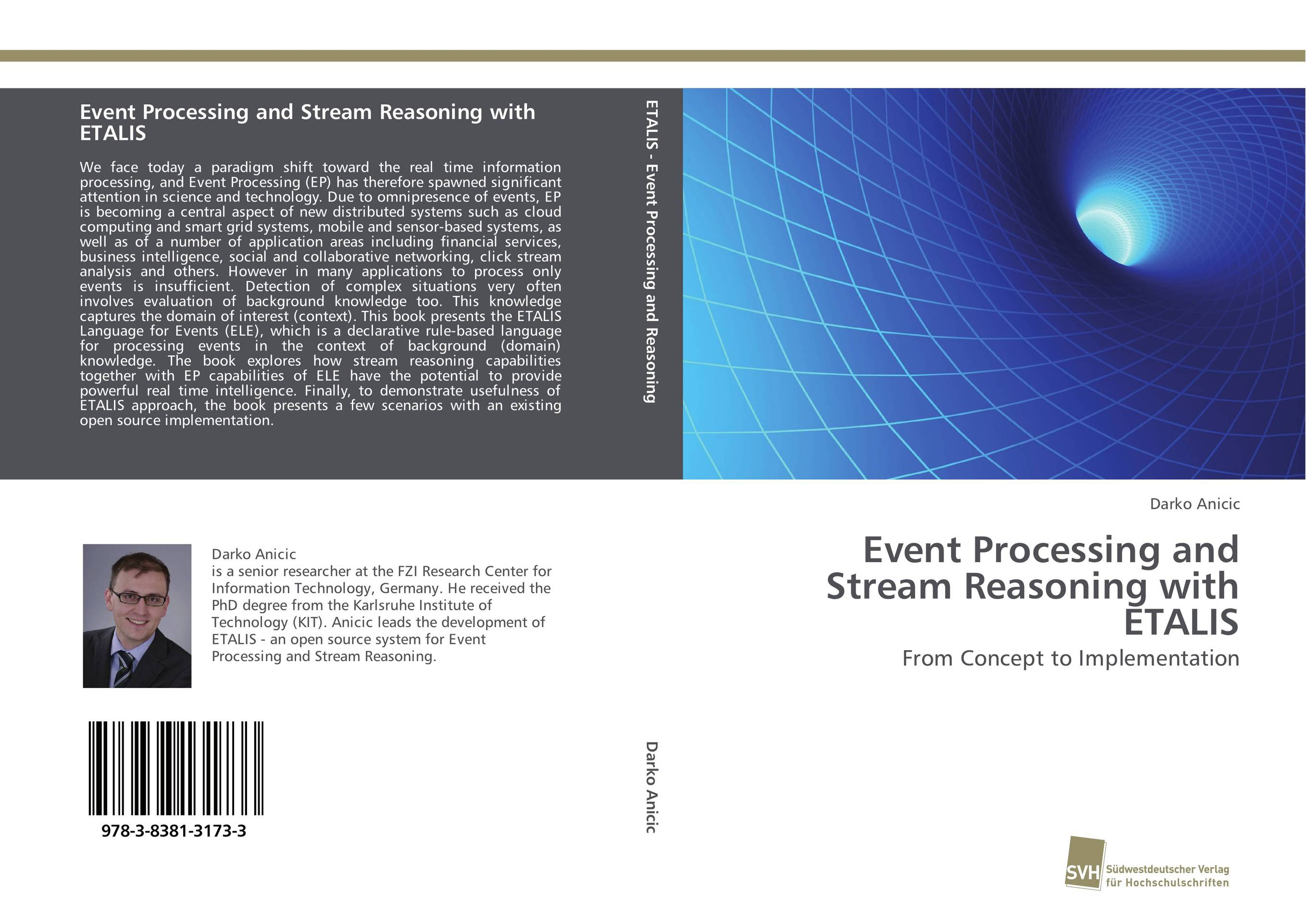 Event Processing and Stream Reasoning with ETALIS david luckham c event processing for business organizing the real time enterprise