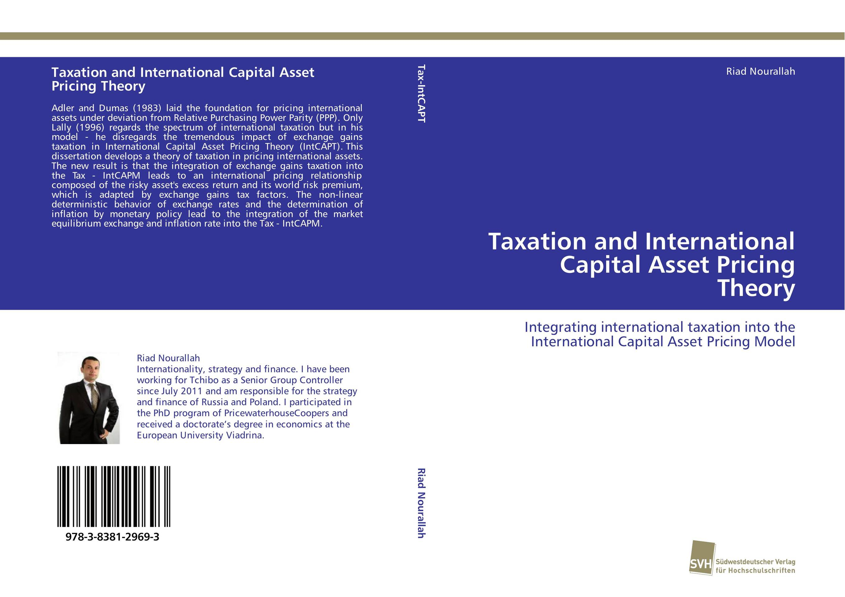 Taxation and International Capital Asset Pricing Theory arcade ndoricimpa inflation output growth and their uncertainties in south africa empirical evidence from an asymmetric multivariate garch m model