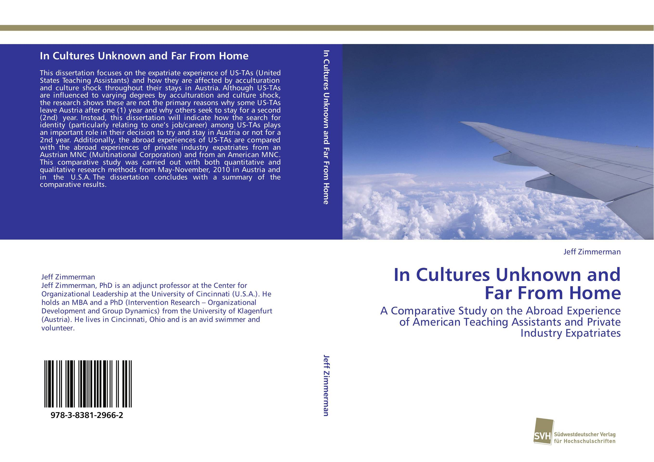 In Cultures Unknown and Far From Home