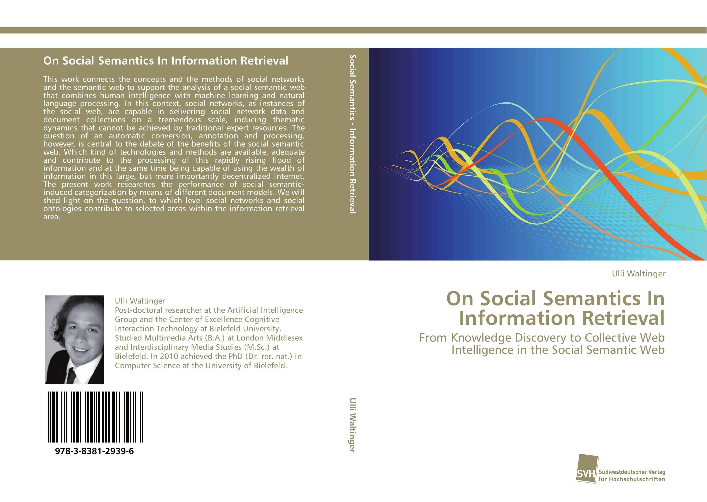 On Social Semantics In Information Retrieval designing of an information retrieval system in veterinary science