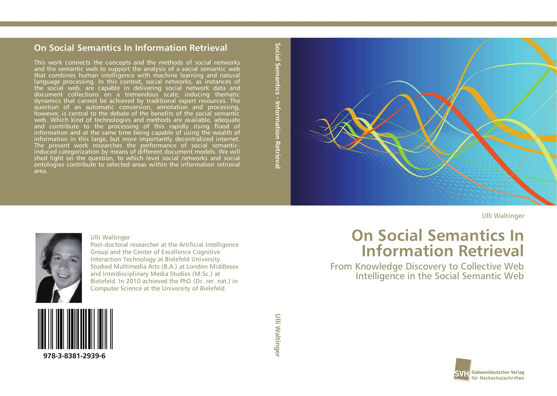 On Social Semantics In Information Retrieval information searching and retrieval