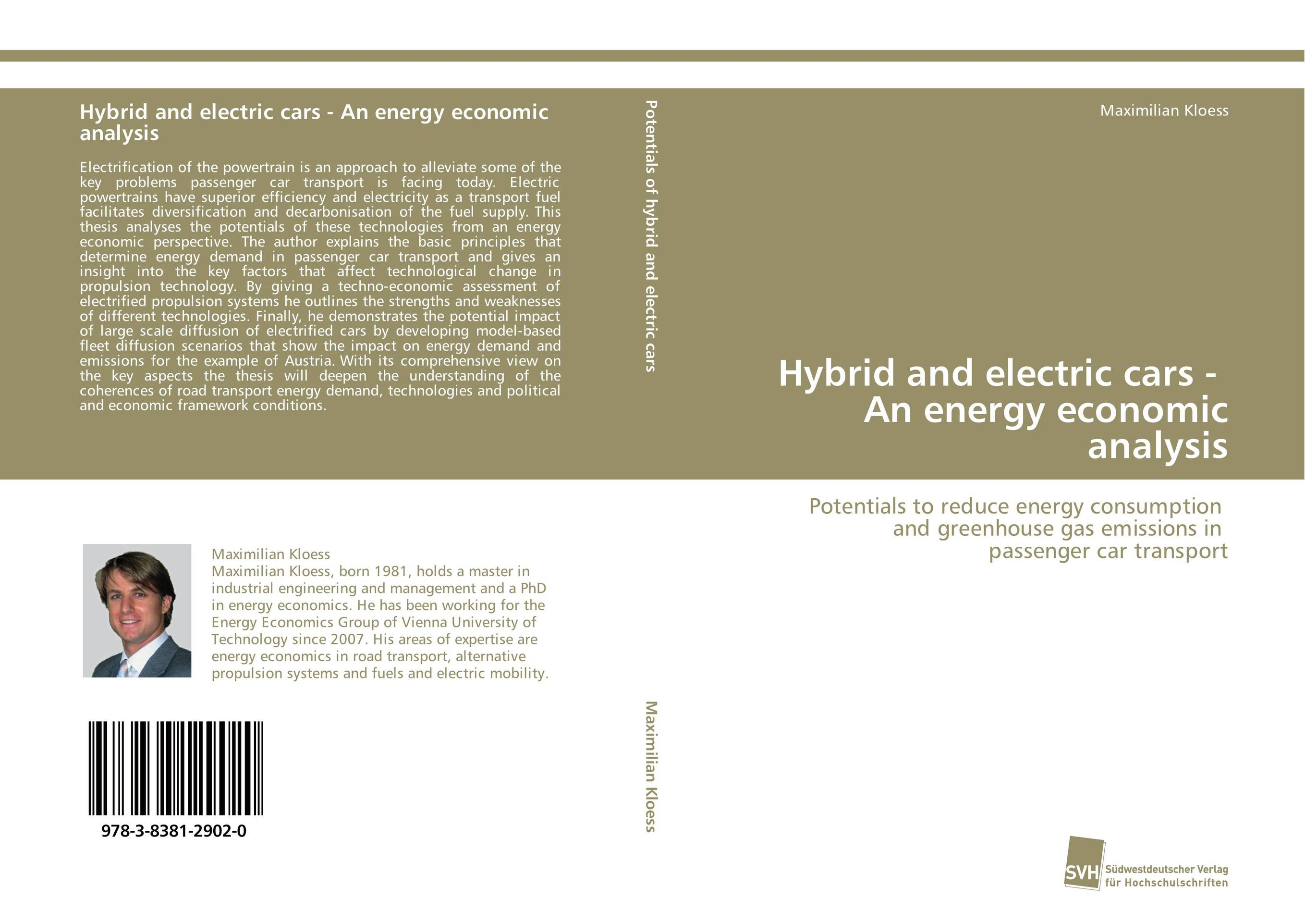 Hybrid and electric cars - An energy economic analysis