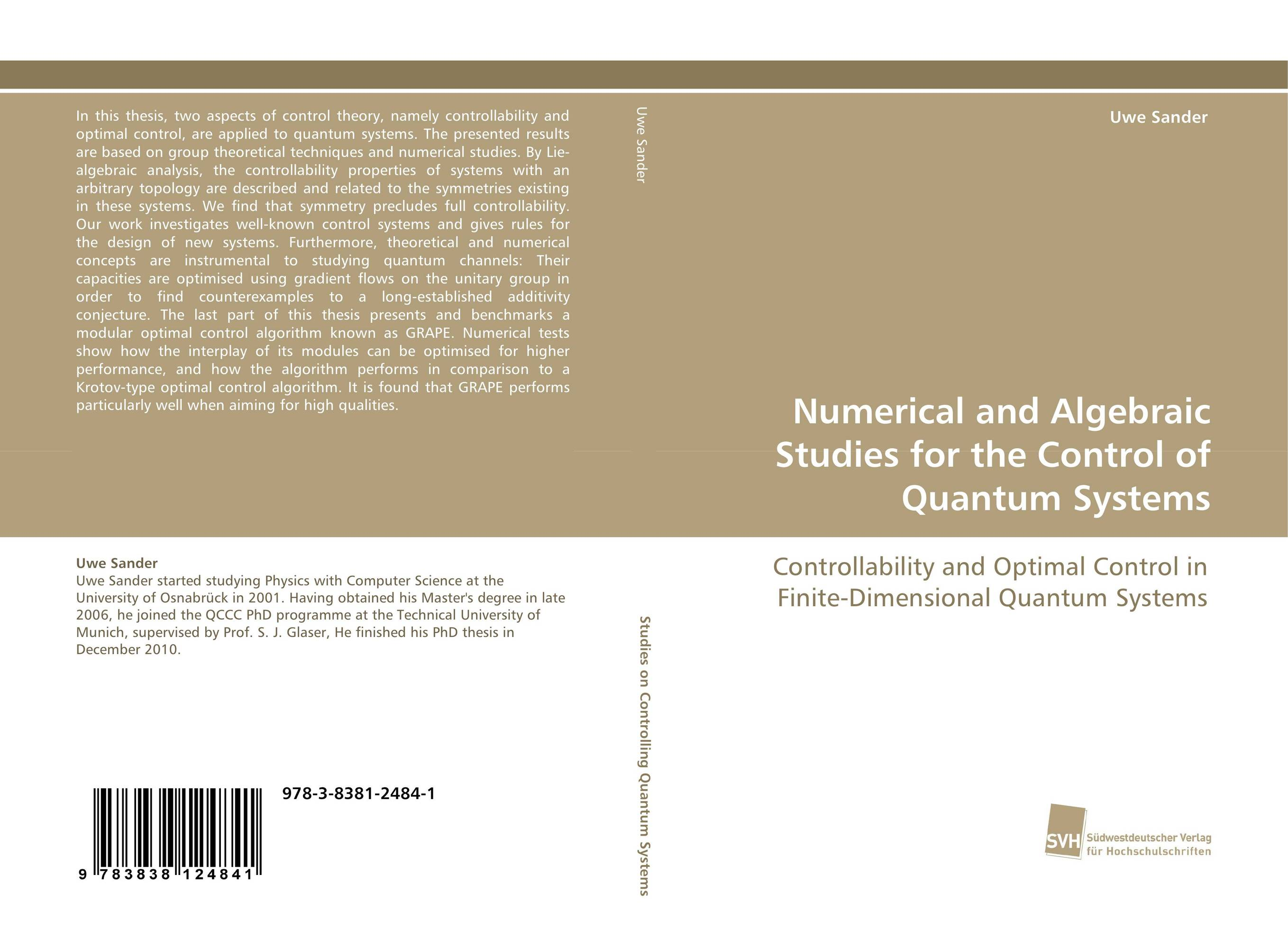 Numerical and Algebraic Studies for the Control of Quantum Systems