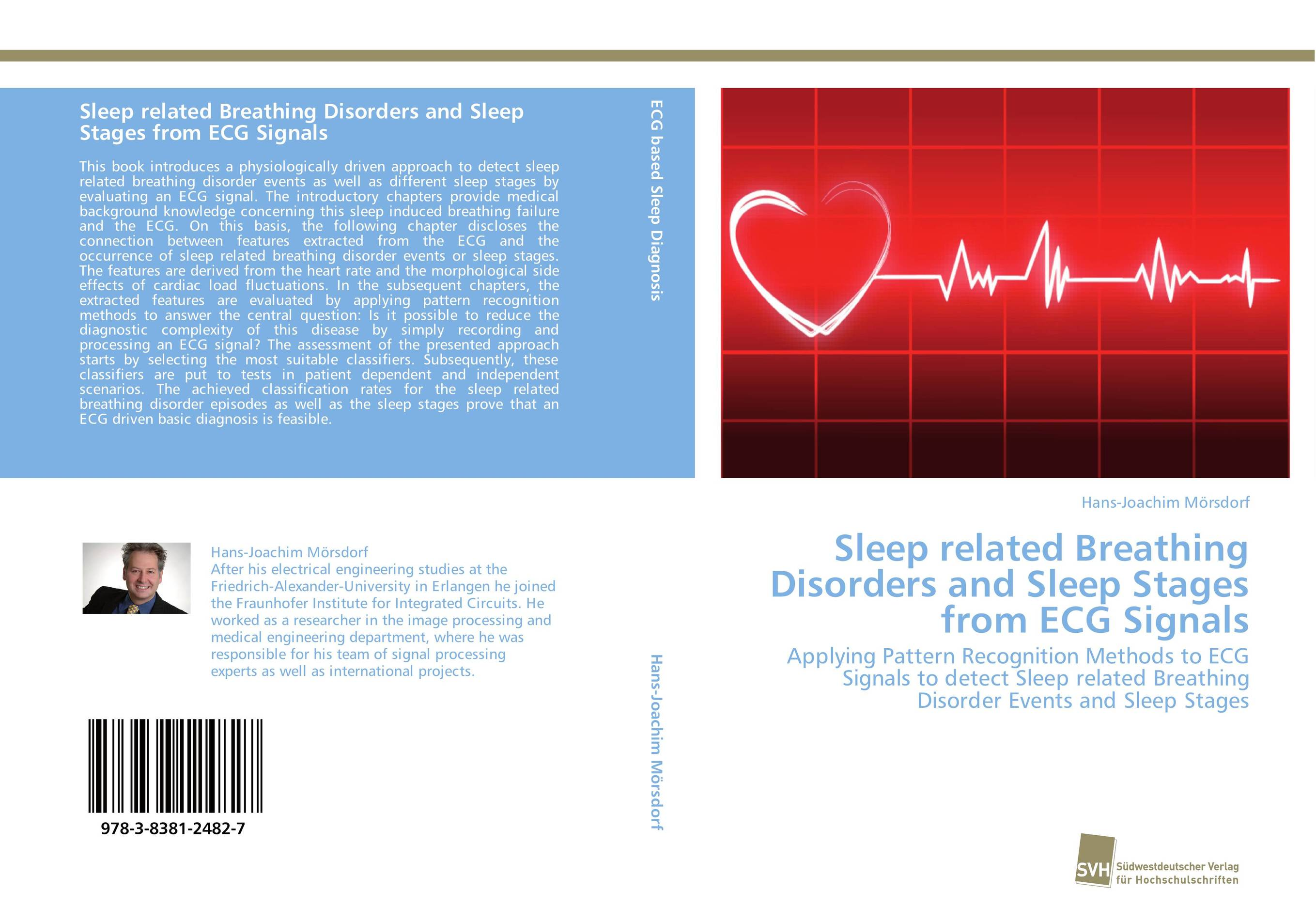 Sleep related Breathing Disorders and Sleep Stages from ECG Signals the art of not breathing