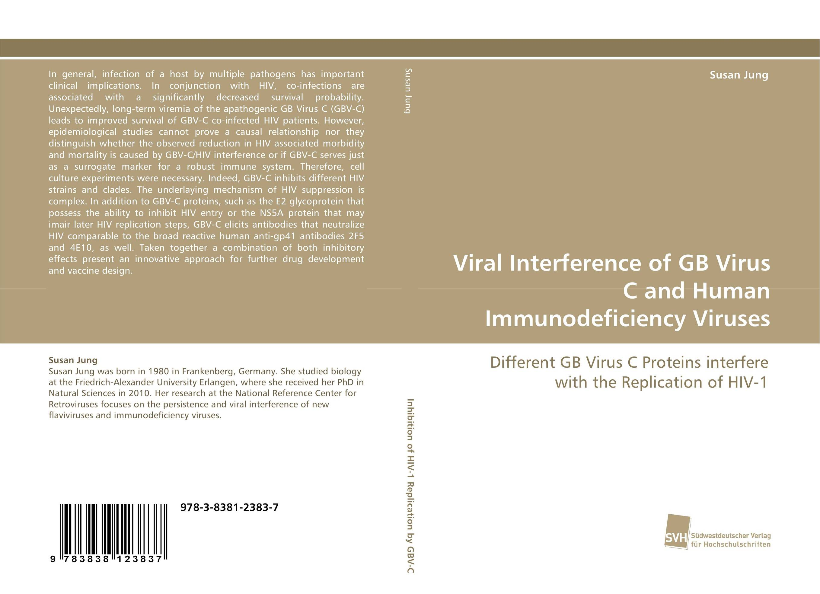 Viral Interference of GB Virus C and Human Immunodeficiency Viruses viruses cell transformation and cancer 5