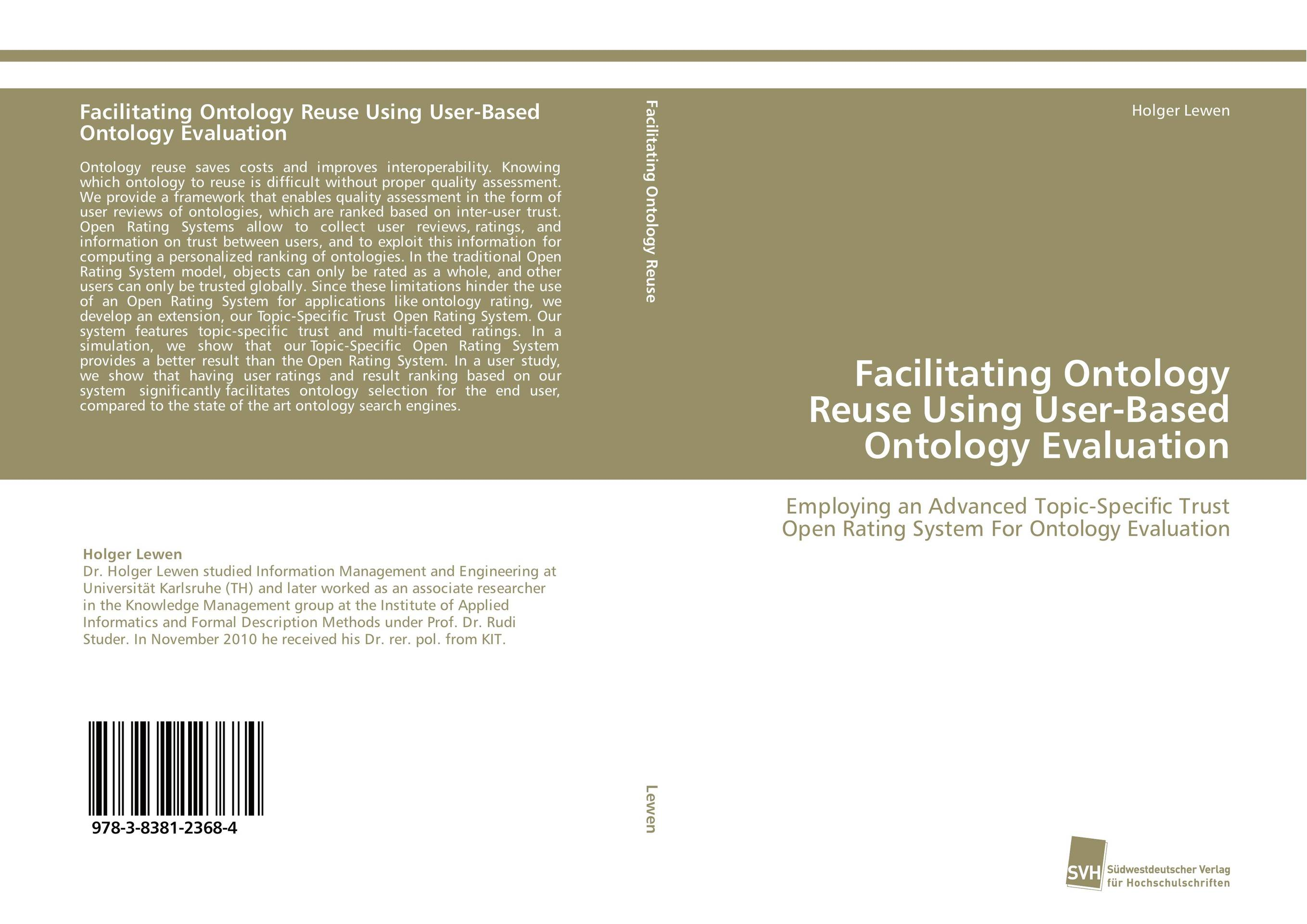 Facilitating Ontology Reuse Using User-Based Ontology Evaluation