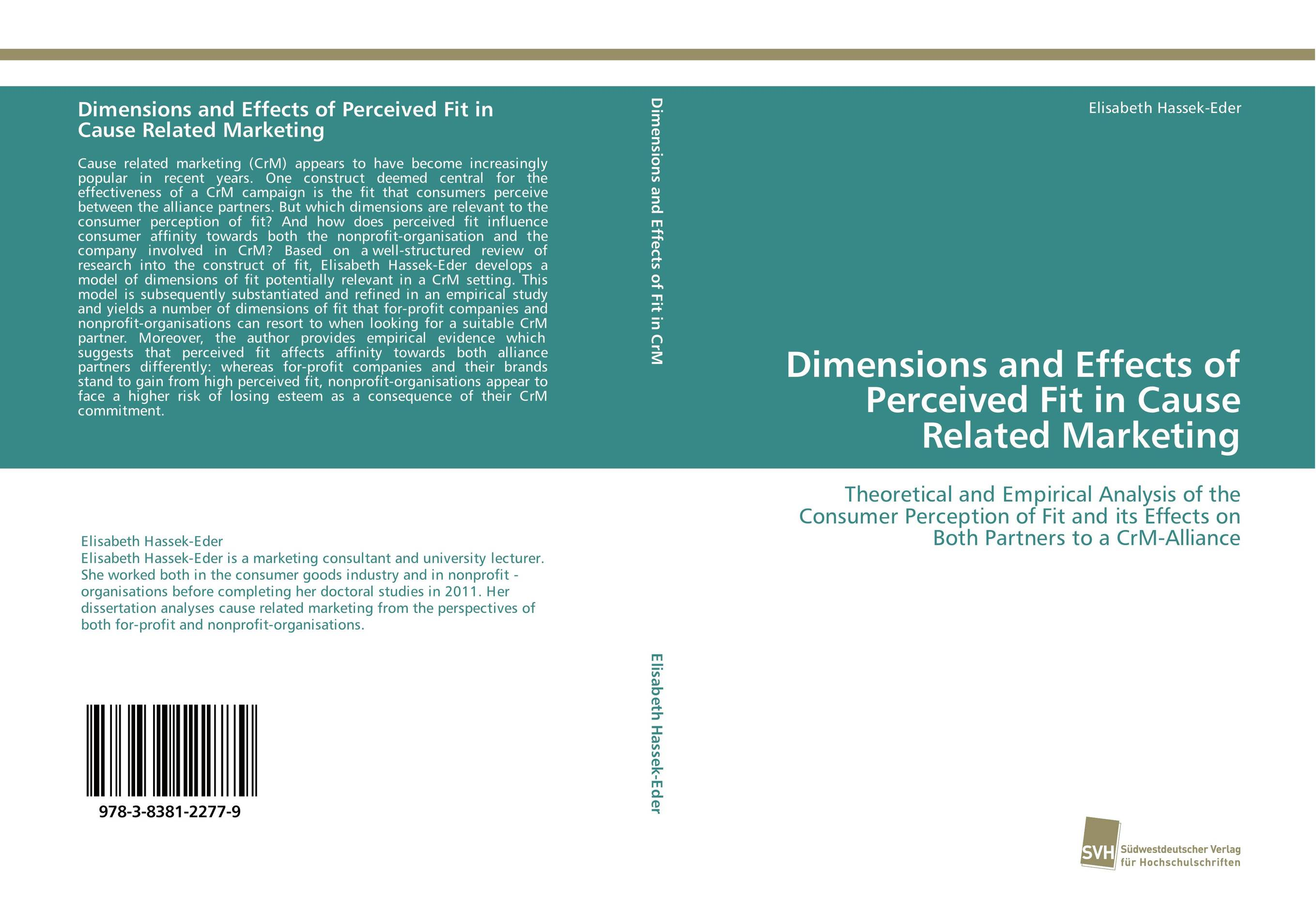 Dimensions and Effects of Perceived Fit in Cause Related Marketing