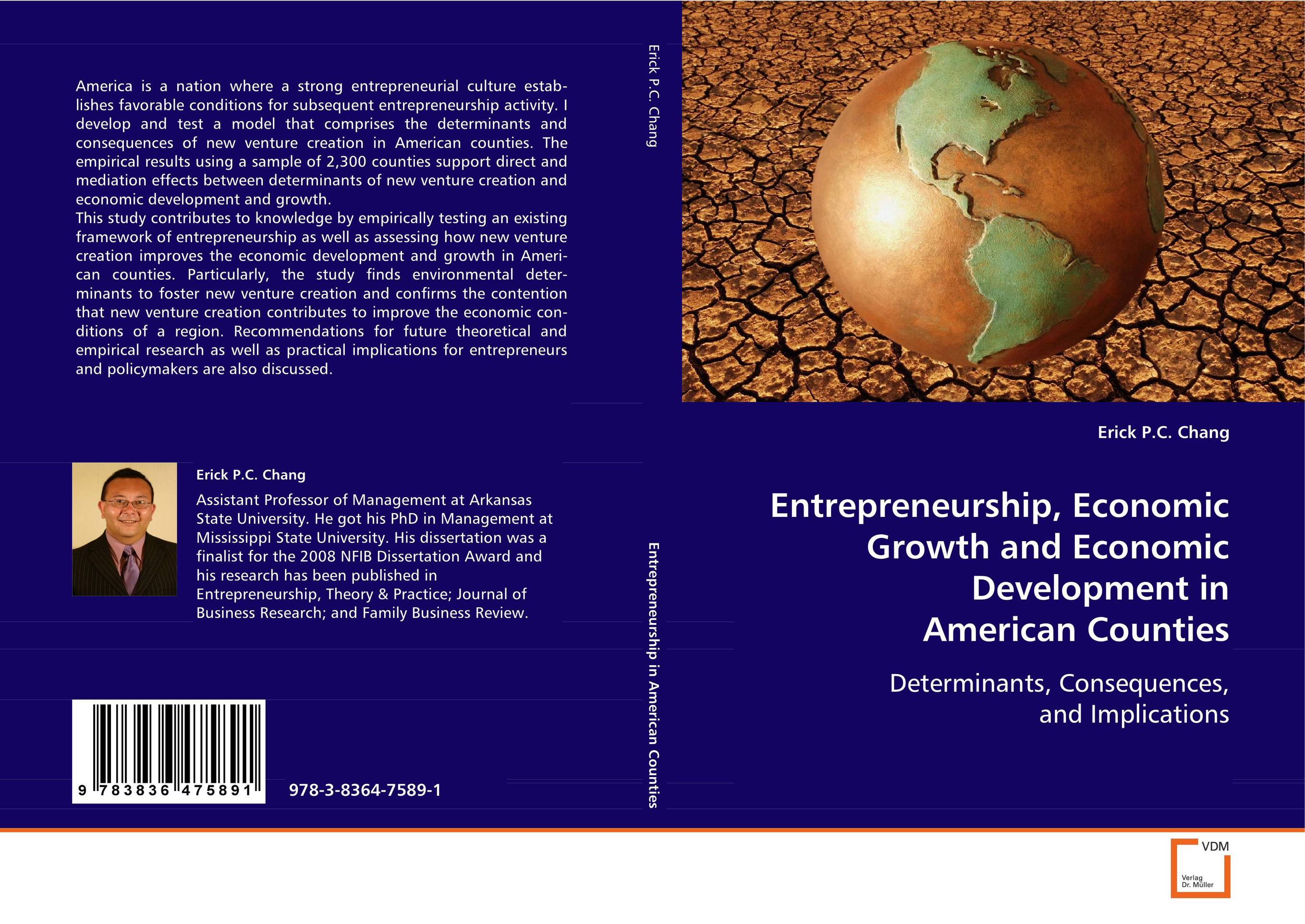 Entrepreneurship, Economic Growth and Economic Development in American Counties john dearie where the jobs are entrepreneurship and the soul of the american economy