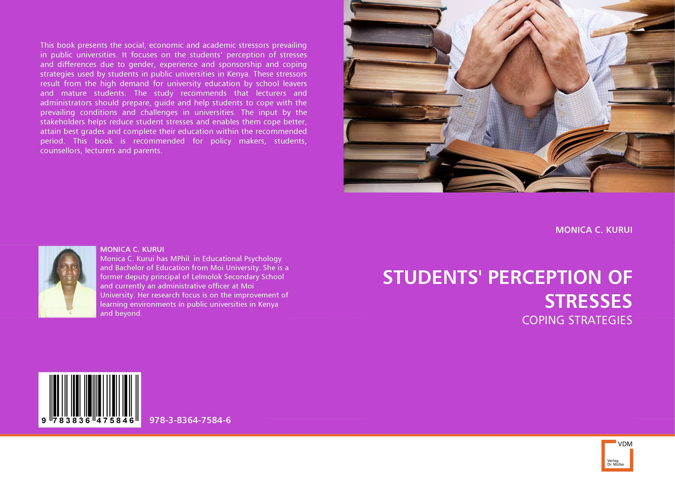 STUDENTS'' PERCEPTION OF STRESSES