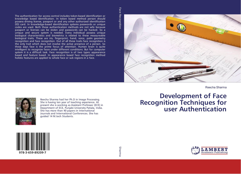 Development of Face Recognition Techniques for user Authentication