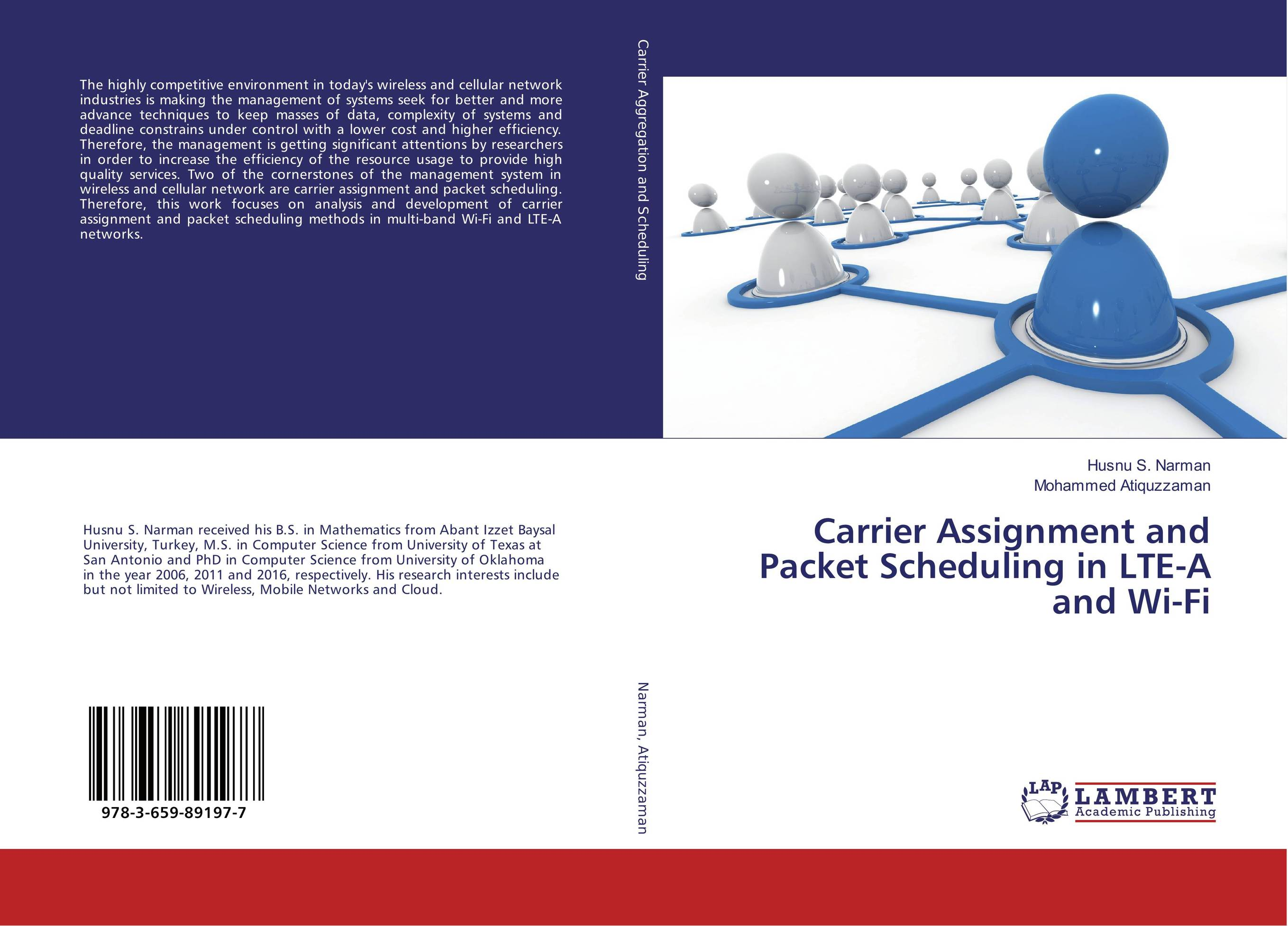 Carrier Assignment and Packet Scheduling in LTE-A and Wi-Fi