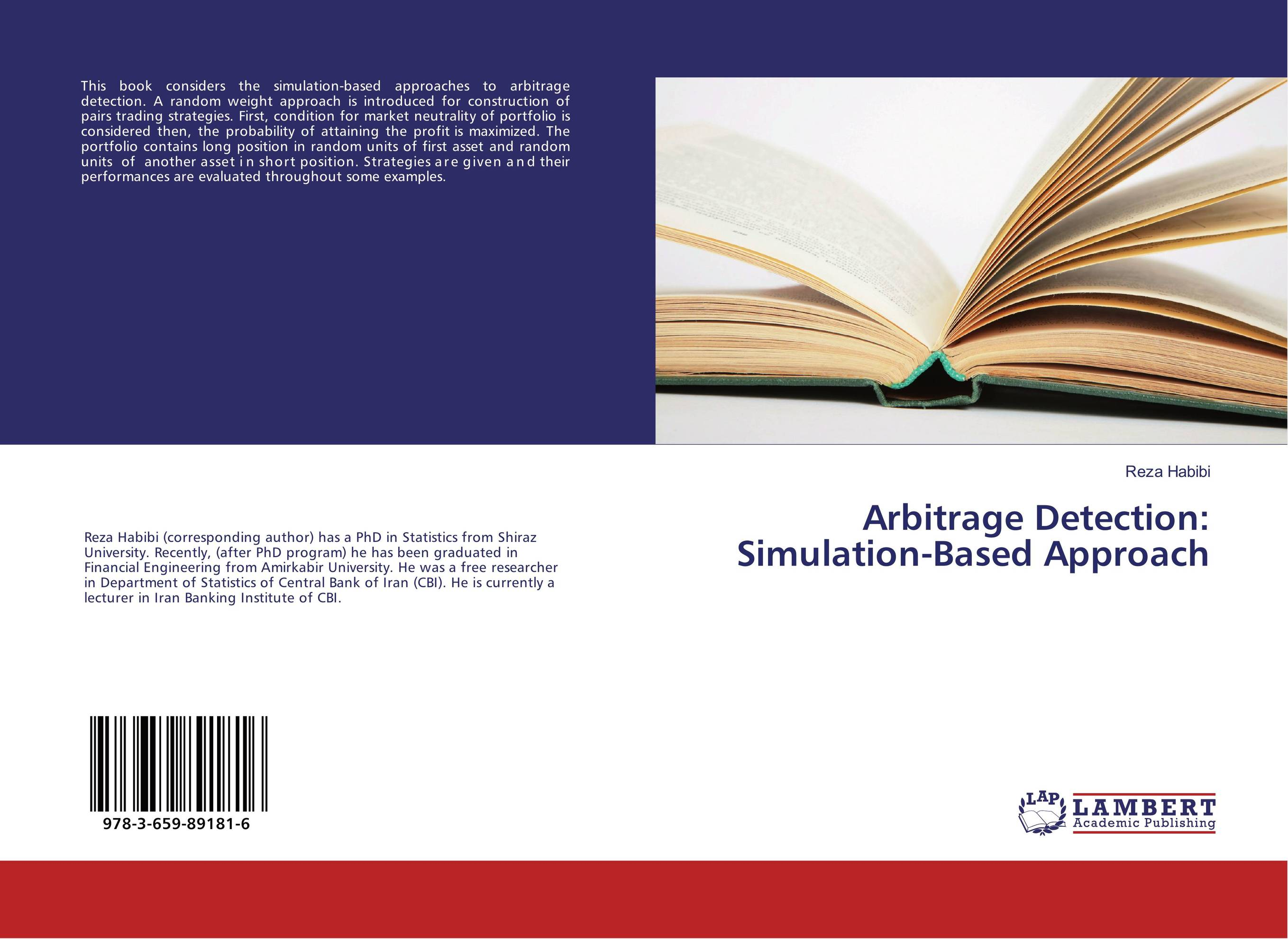 Arbitrage Detection: Simulation-Based Approach thomas kirchner merger arbitrage how to profit from global event driven arbitrage