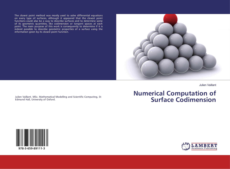 Numerical Computation of Surface Codimension numerical vs symbolic computation