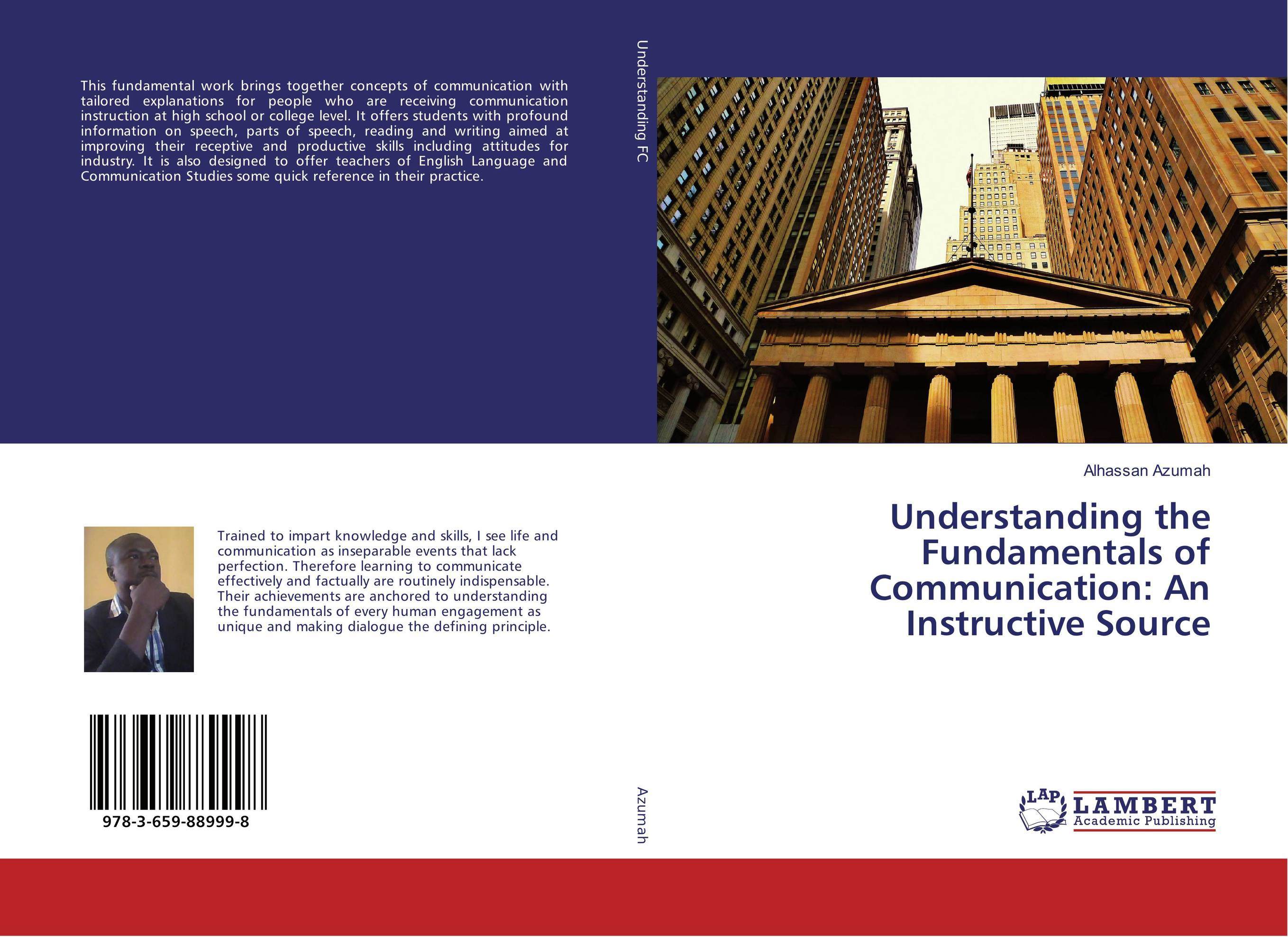Understanding the Fundamentals of Communication: An Instructive Source