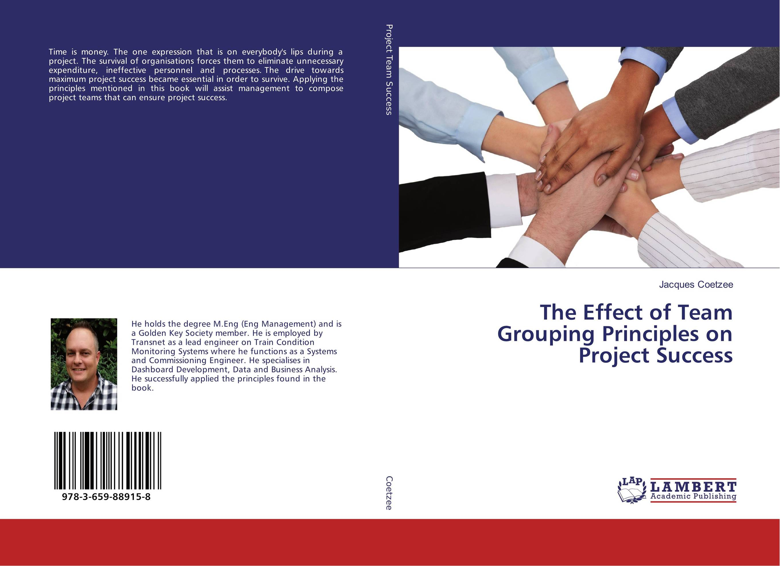 The Effect of Team Grouping Principles on Project Success george eckes six sigma team dynamics the elusive key to project success